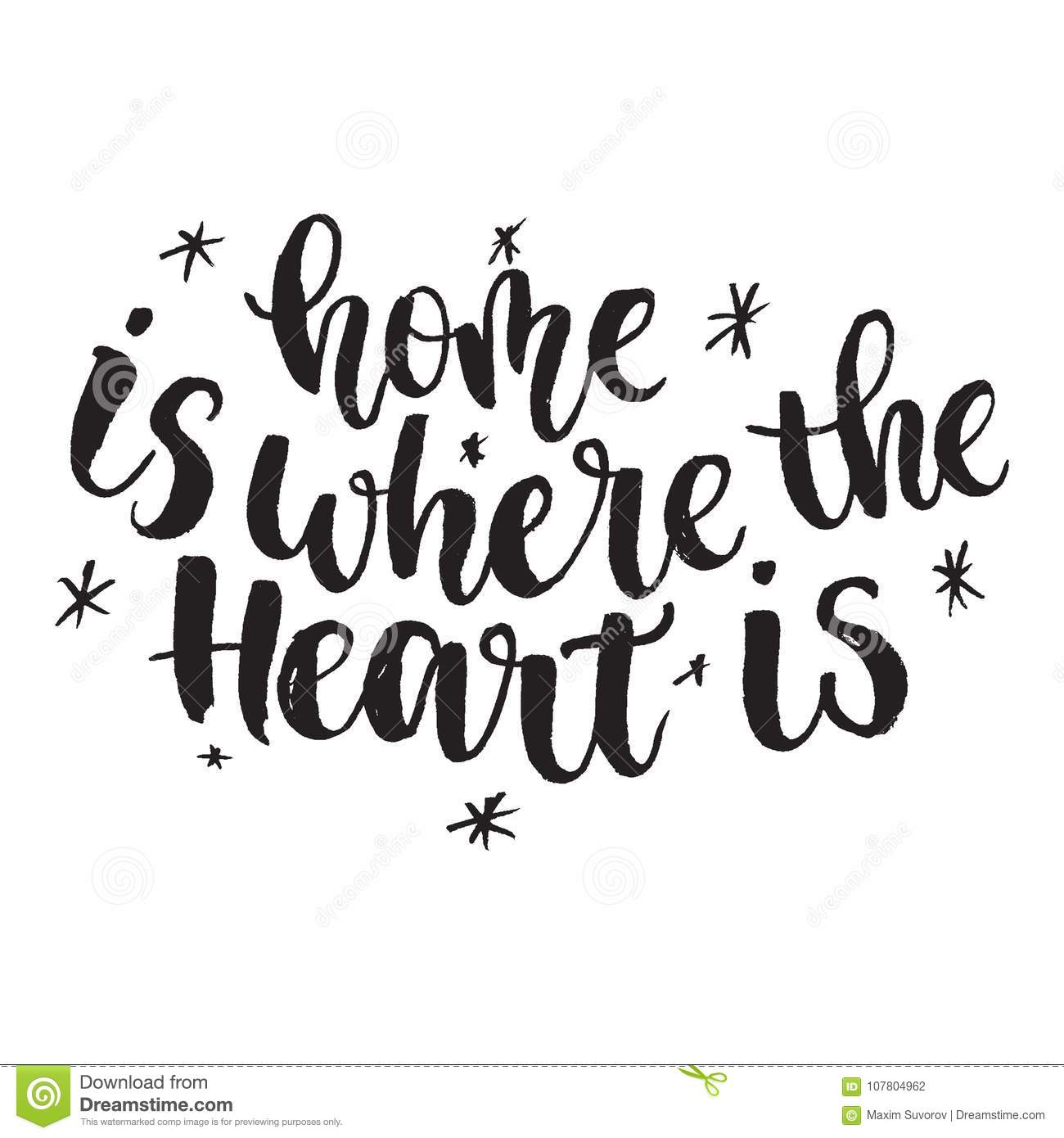 Home Is Where The Heart Is Quote: Inspirational Quote Home Is Where The Heart Is. Hand