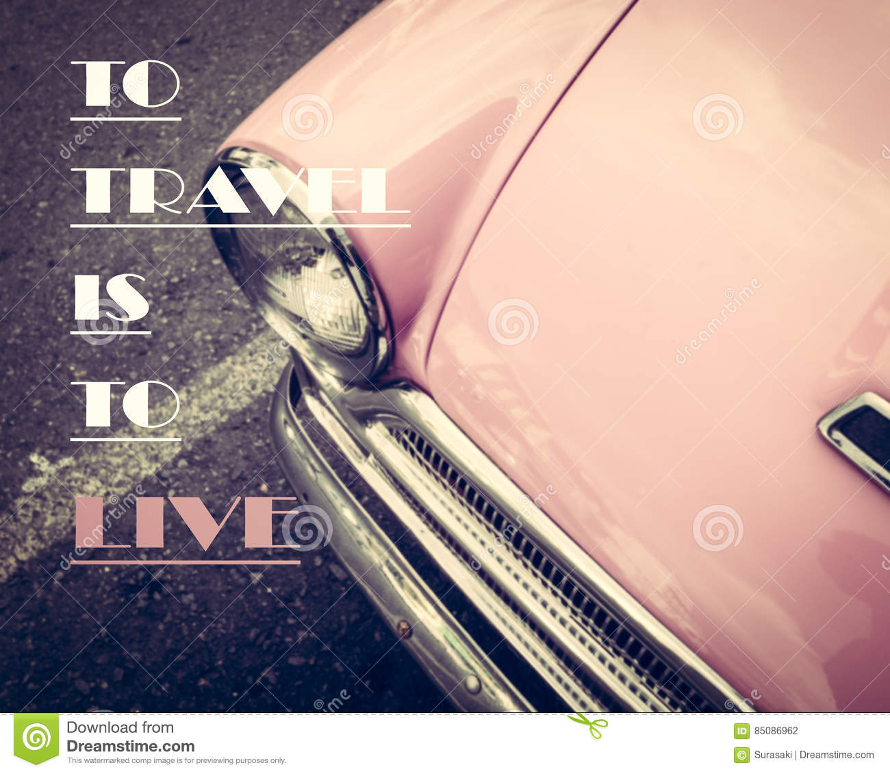 Inspirational Quote On Pink Vintage Car Background Stock