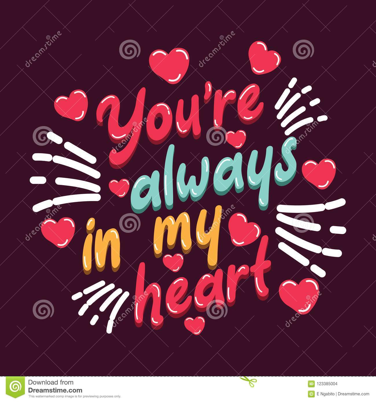 Inspirational Quote You Are Always In My Heart For Together Love