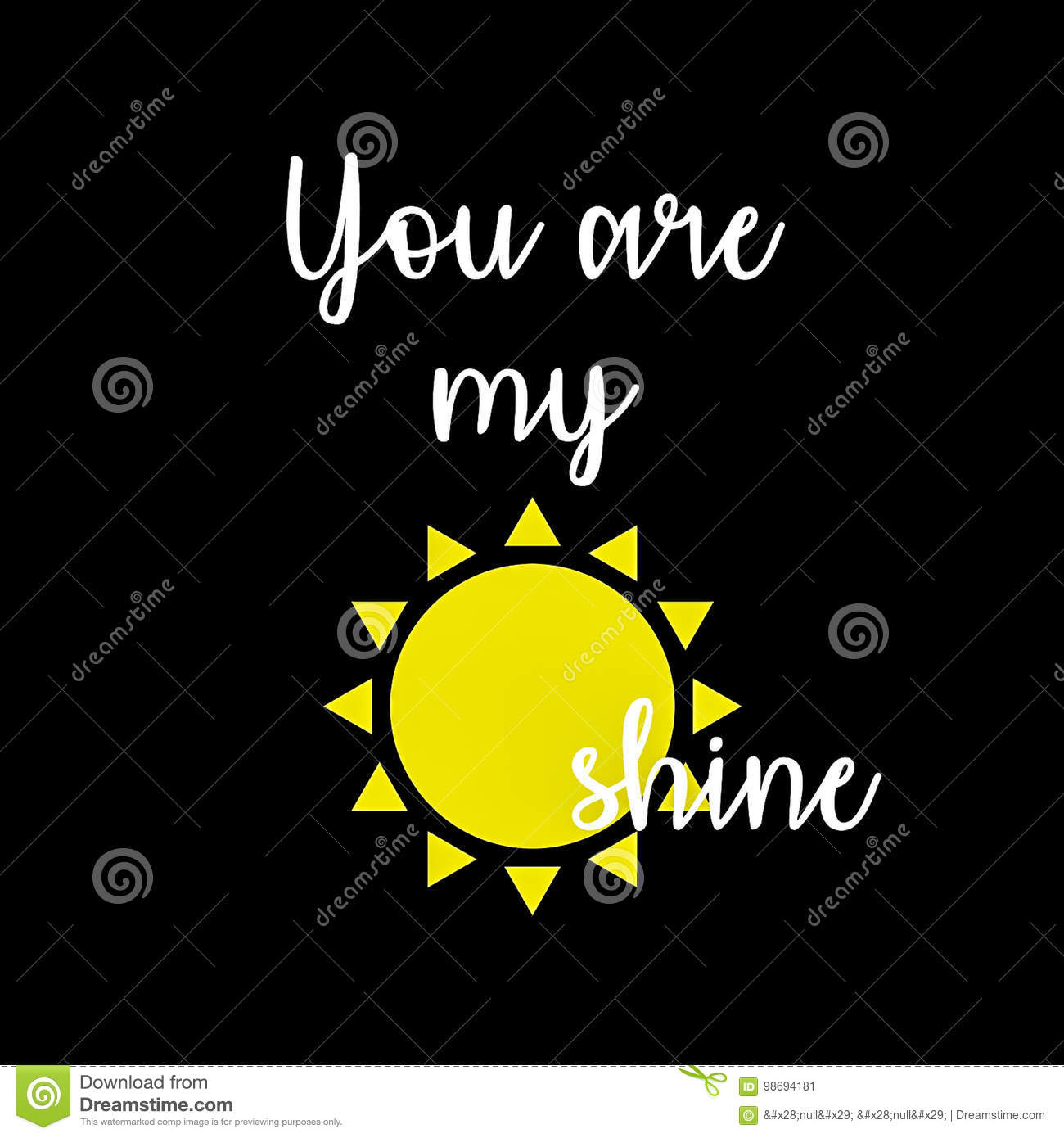 Inspirational Quote You Are My Sunshine Stock Illustration