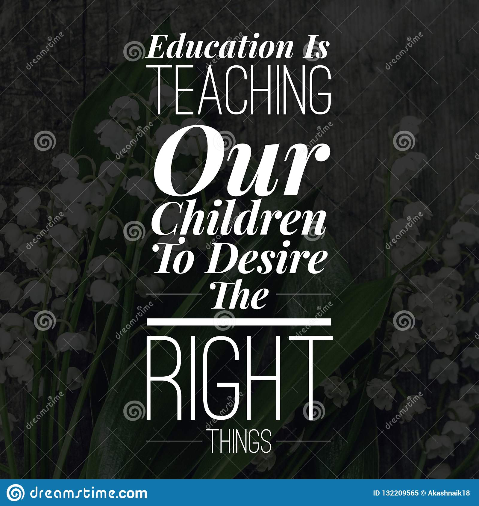 inspirational quotes education is teaching our children to desire