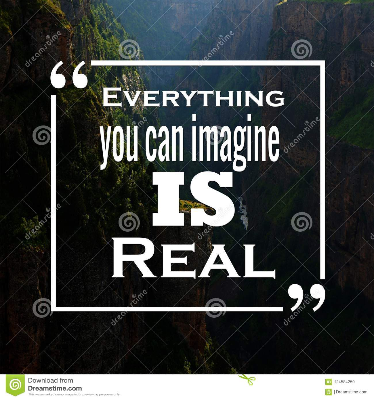 Dow Quotes Real Time: Inspirational Quotes: Everything You Can Imagine Is Real