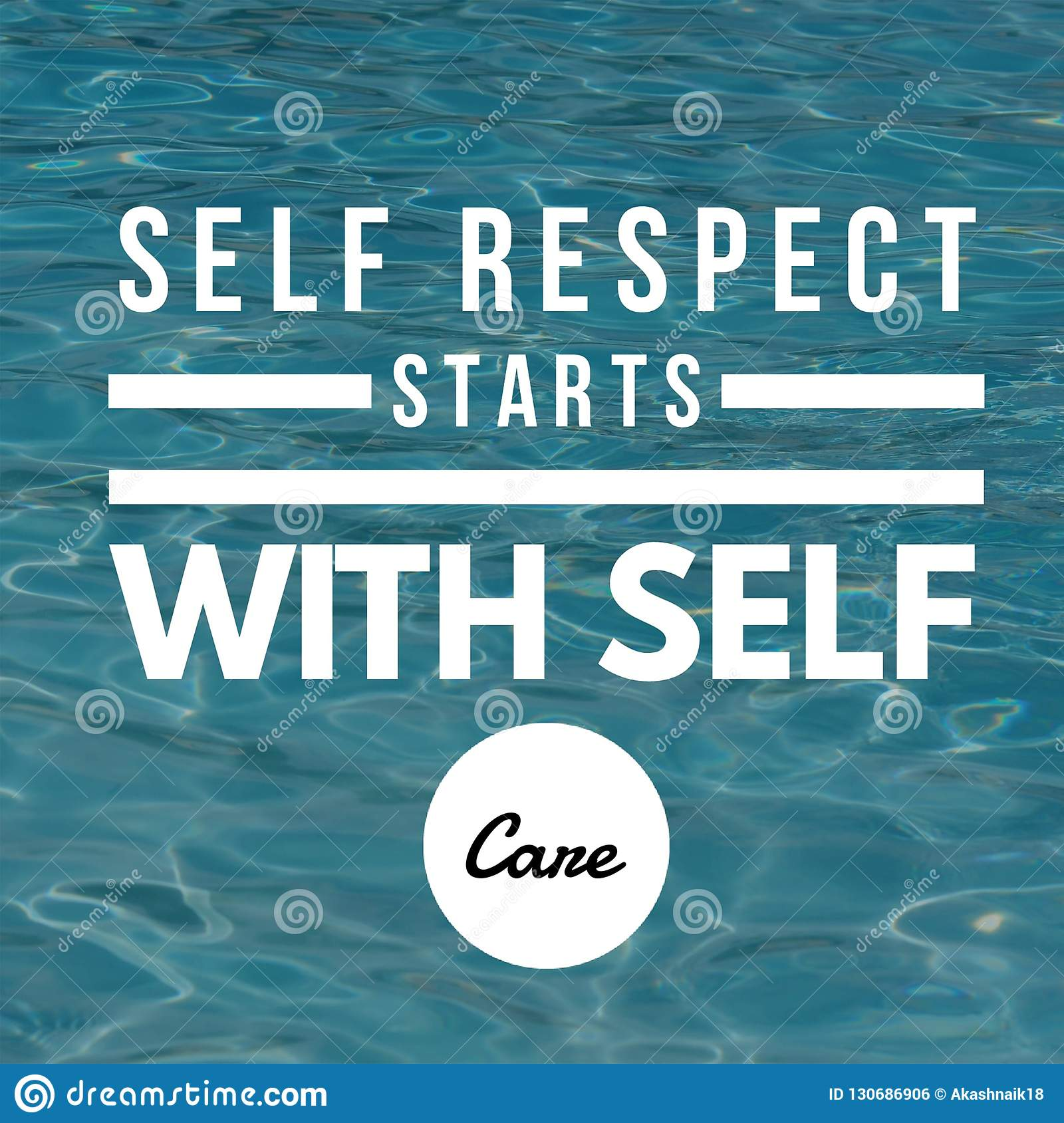 Inspirational Quotes Self Respect Starts With Self Care Stock