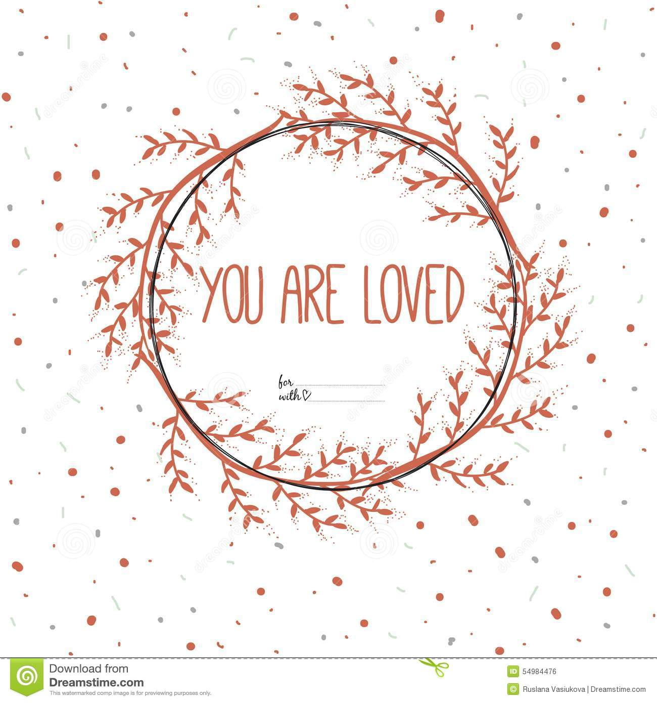 You Are Loved Quotes: Inspirational Romantic Quote Card. You Are Loved Stock