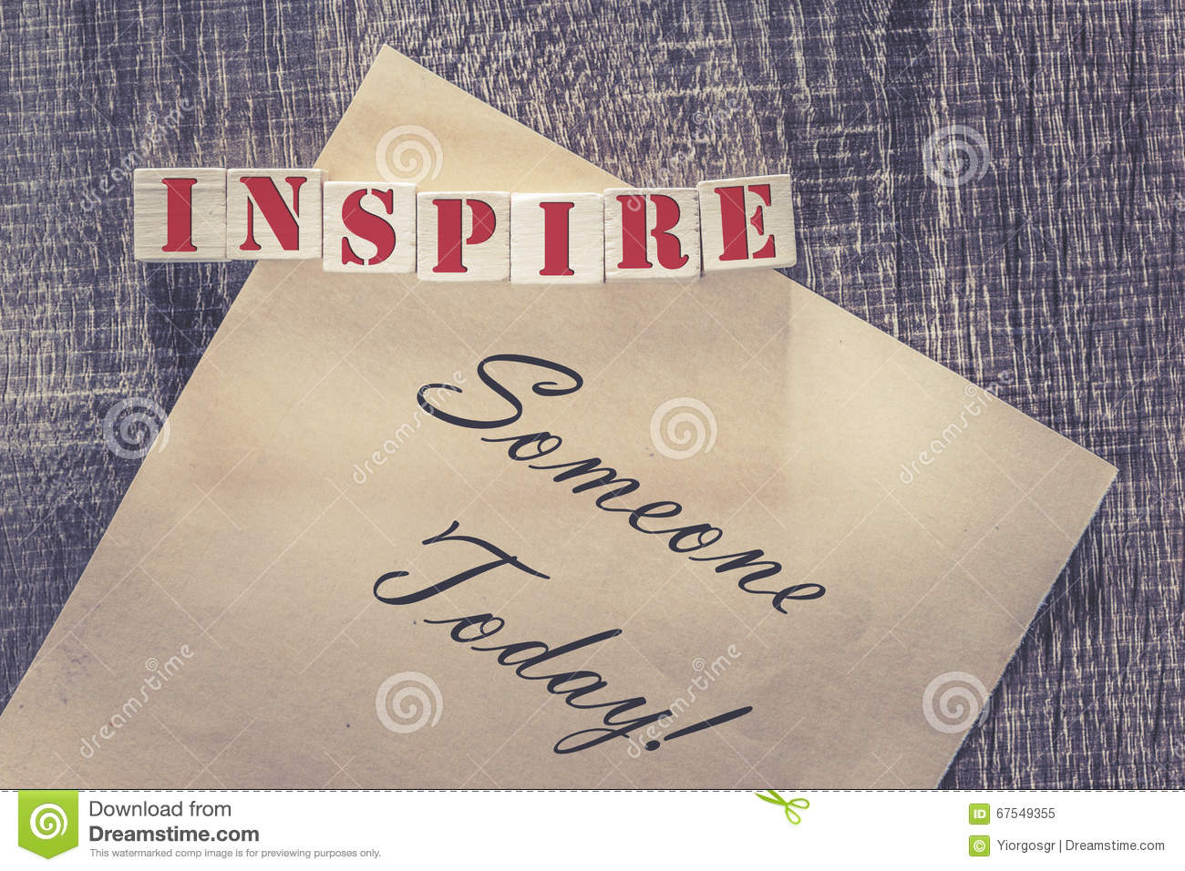 Inspire someone today quote
