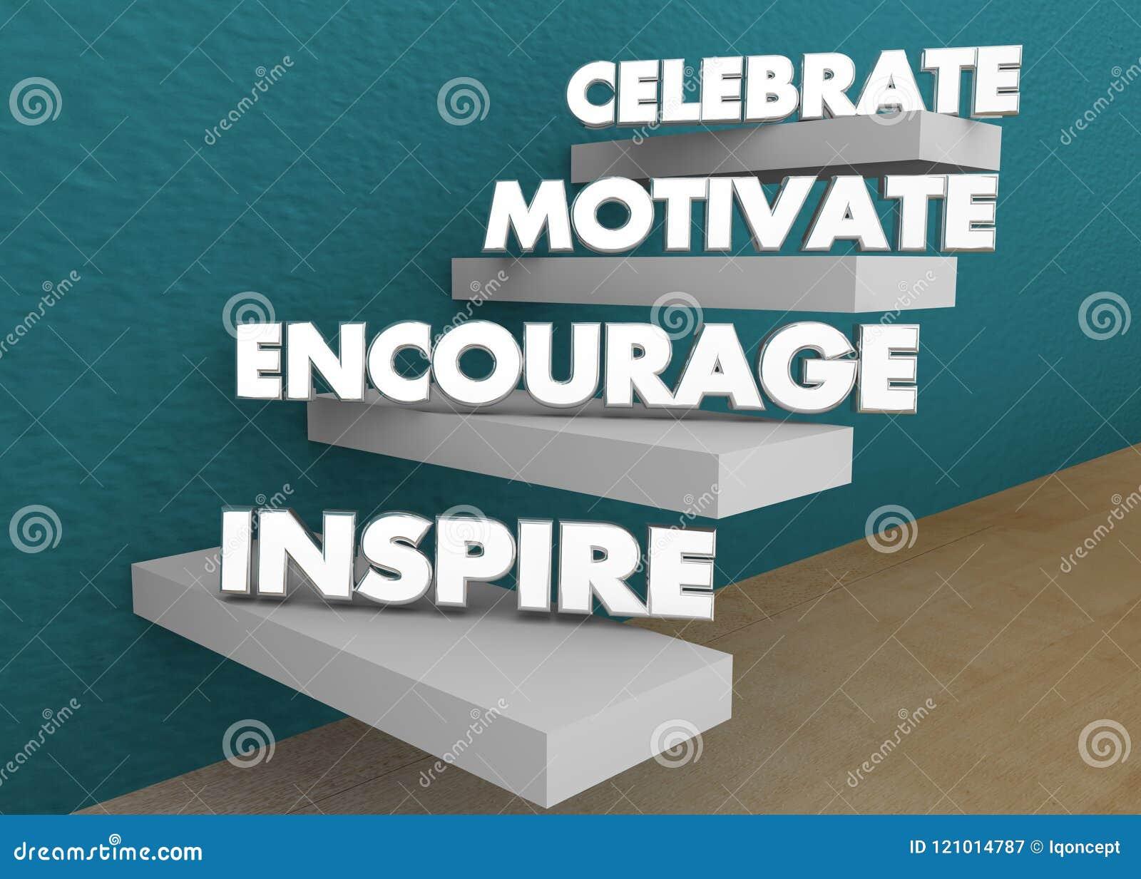 Inspirera uppmuntrar motiverar firar momenttrappa 3d Illustratio