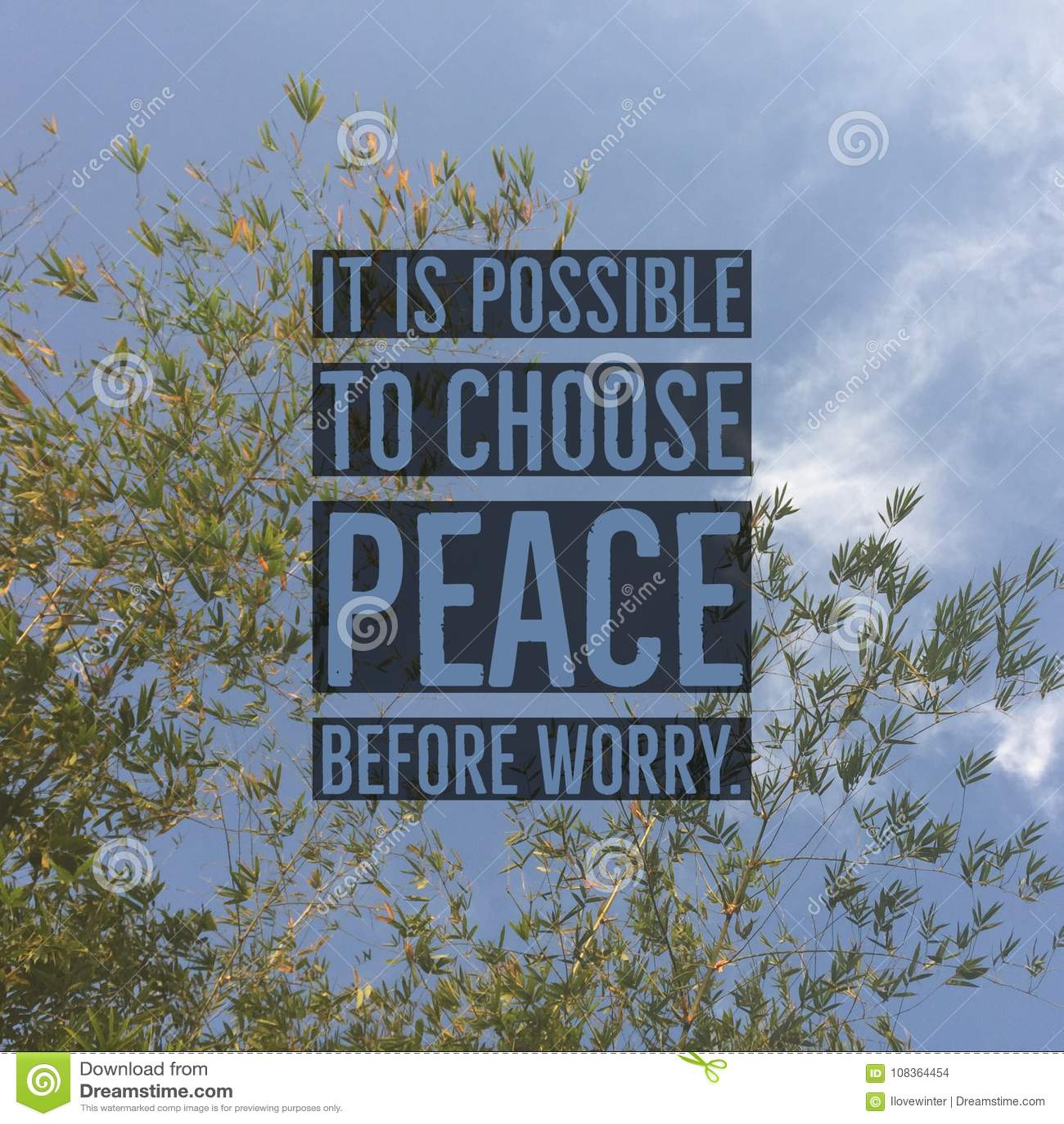 Inspirerande motivational citationstecken` är det möjligt att välja fred för bekymmer`,