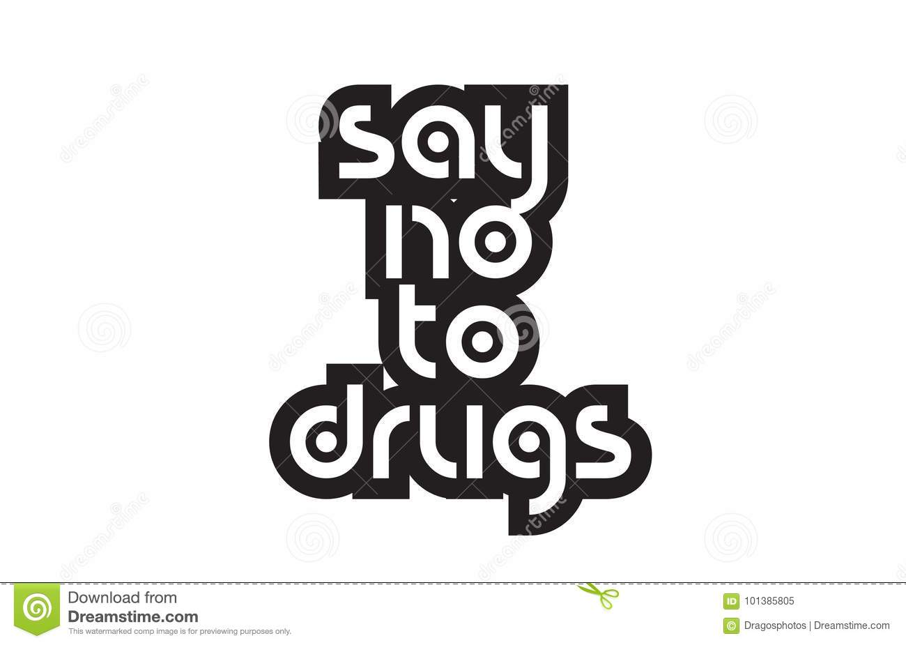 Bold Text Say No To Drugs Inspiring Quotes Text Typography Design