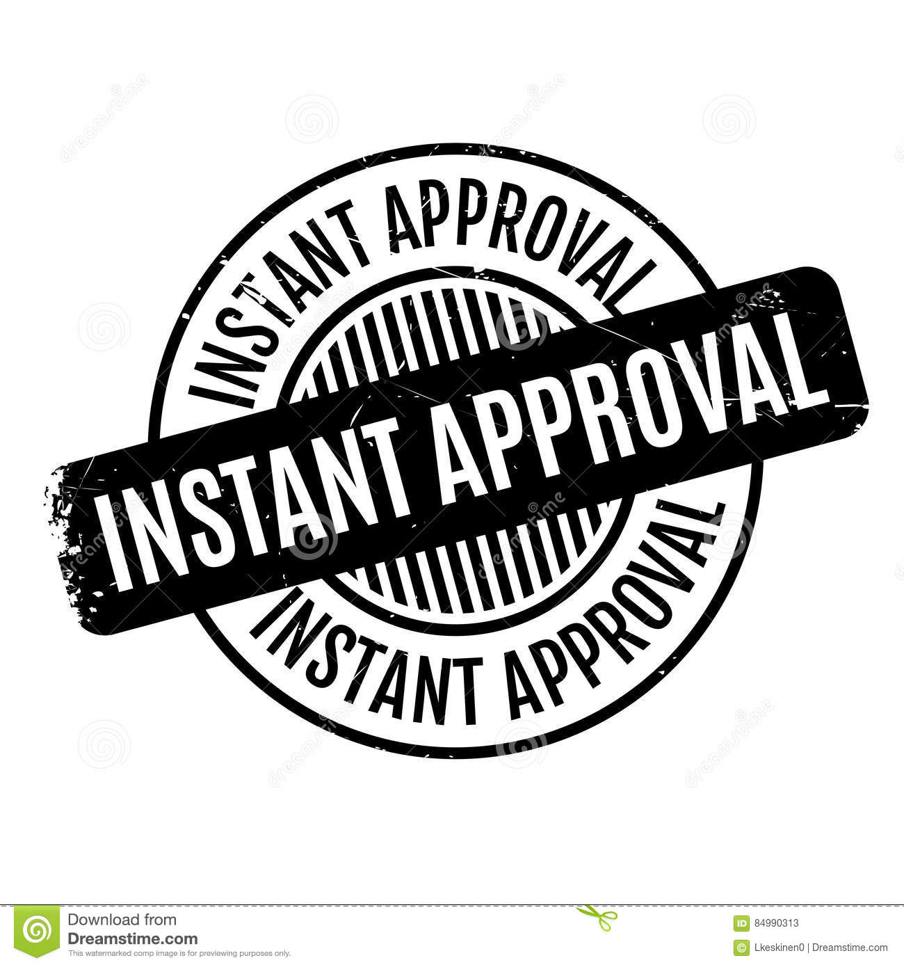 Instant Approval