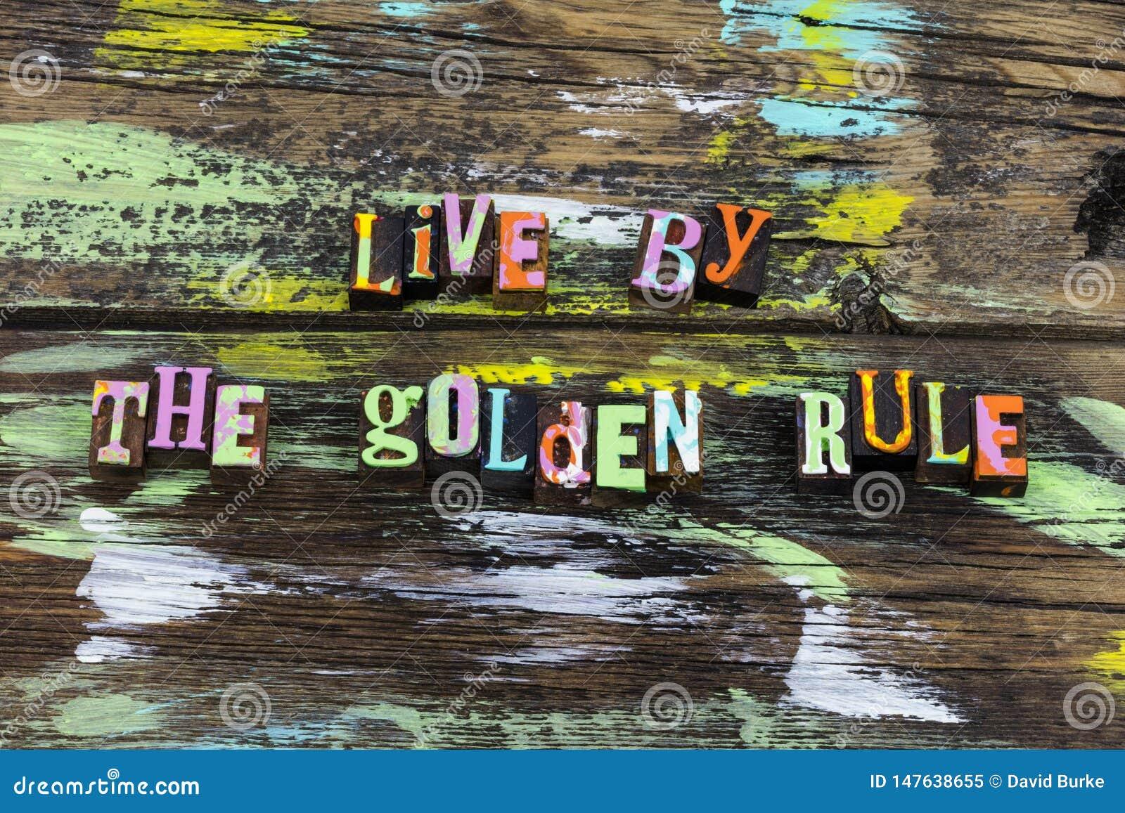 Integridade viva da vida da honestidade da ajuda do amor do respeito da regra de ouro