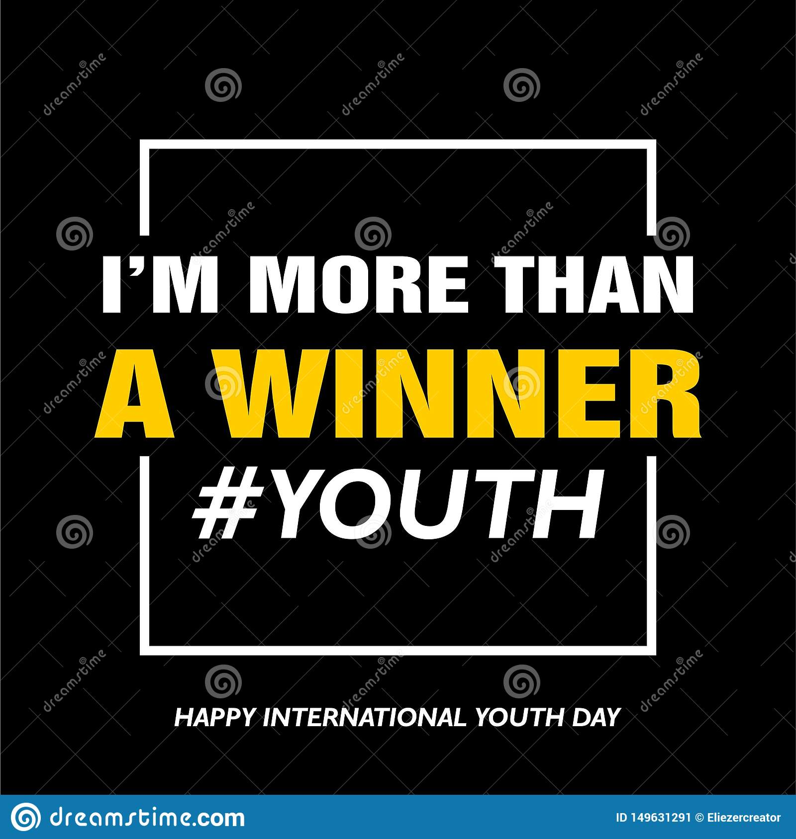 International youth day, 12 August,  I am more than a winner