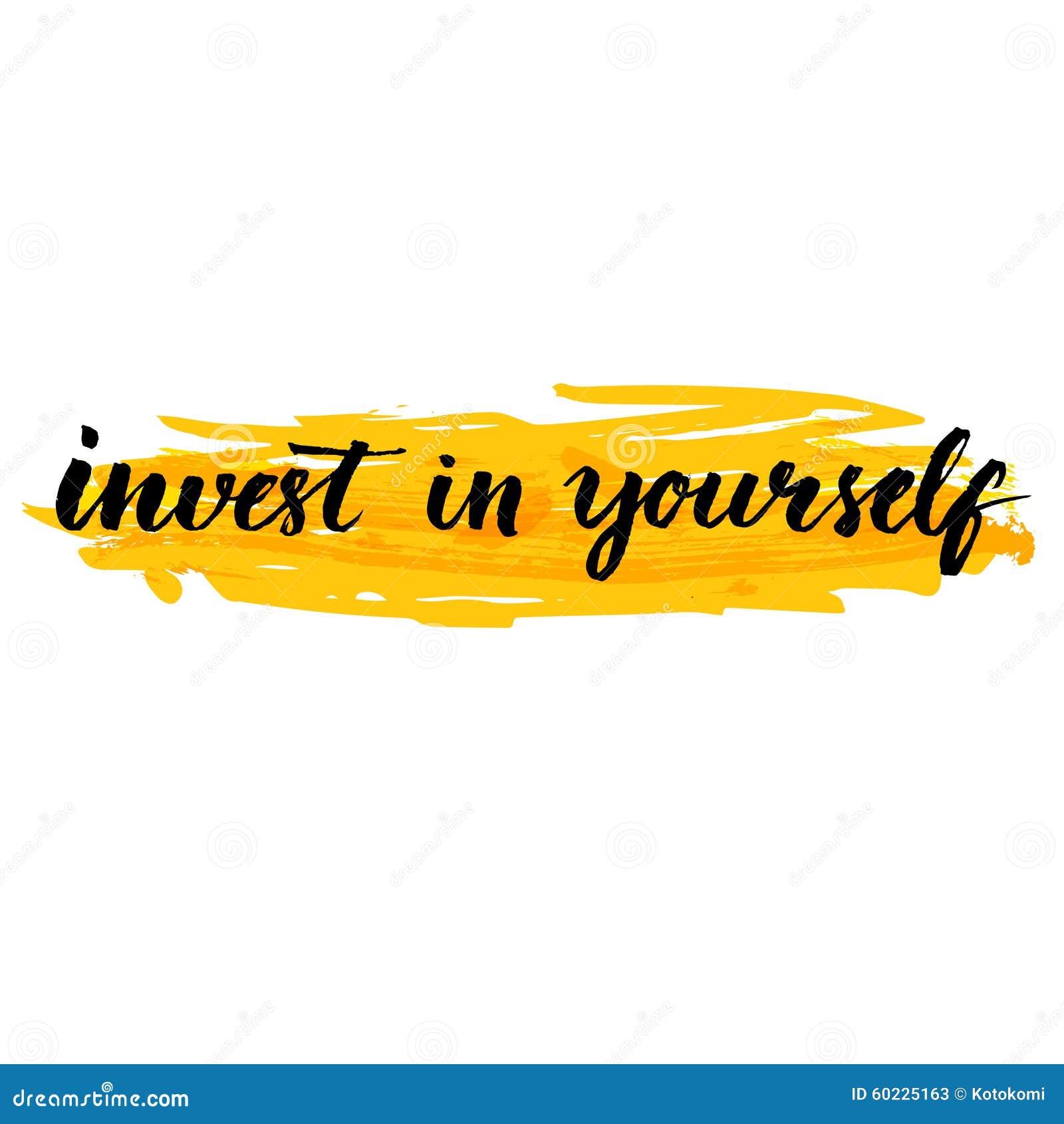 Investissez dans vous-même Inspirez la citation manuscrite