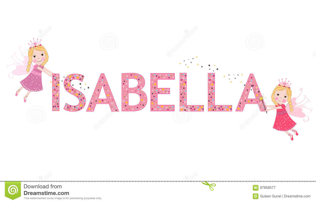 Isabella Female Name With Cute Fairy Stock Vector Illustration Of