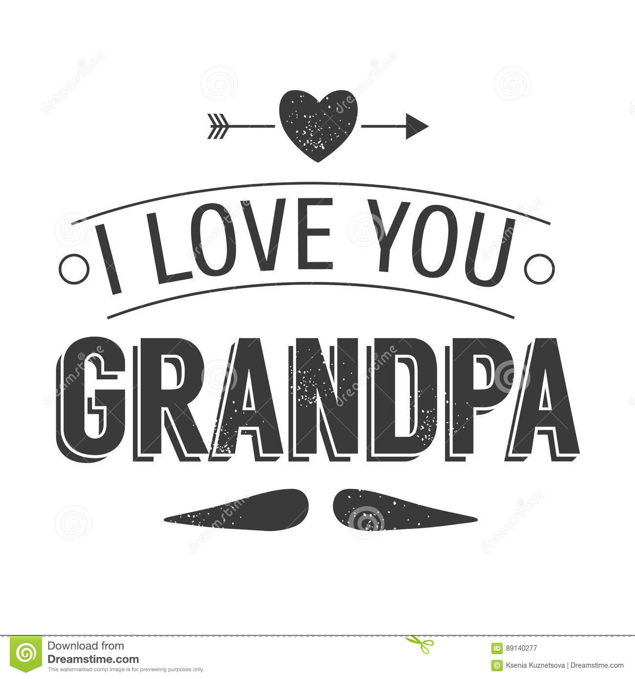 Isolated Grandparents Day Quotes On The White Background I Love You