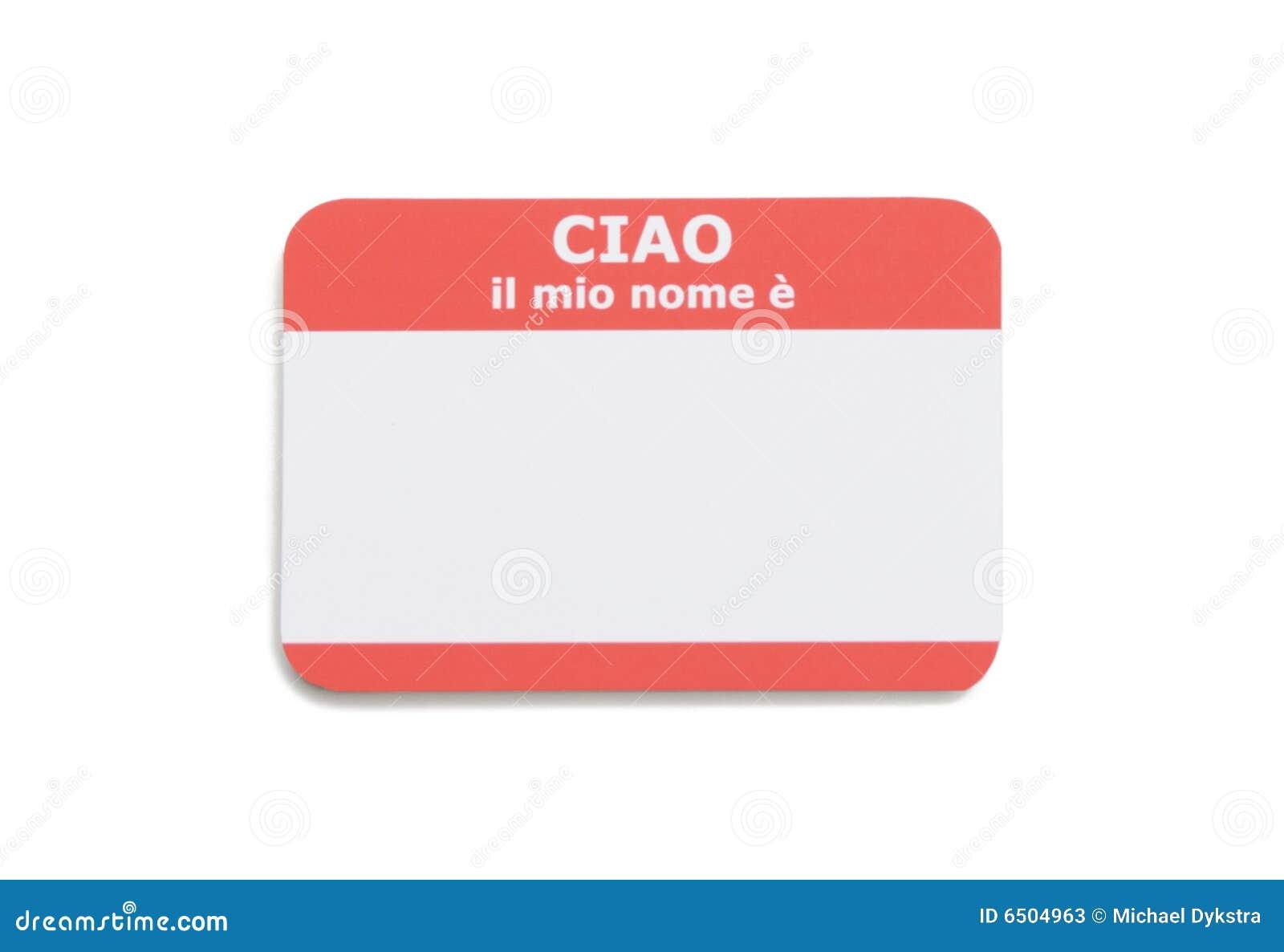Italian Hello Name Tag Stock Image Image Of Identity 6504963