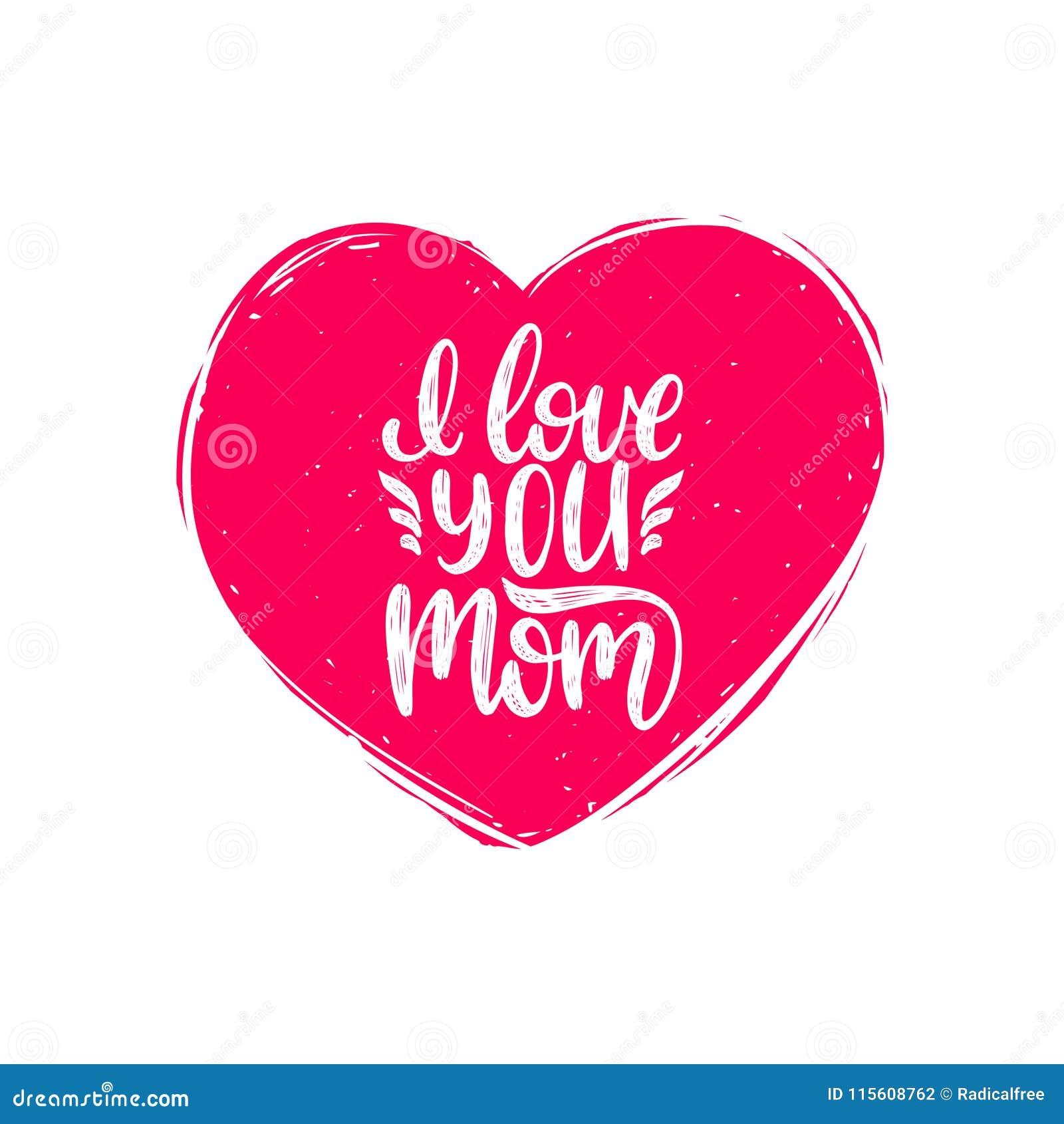 Jag älskar dig mammavektorkalligrafi Lycklig illustration för bokstäver för hand för moderdag i hjärtaform för hälsningkortet etc