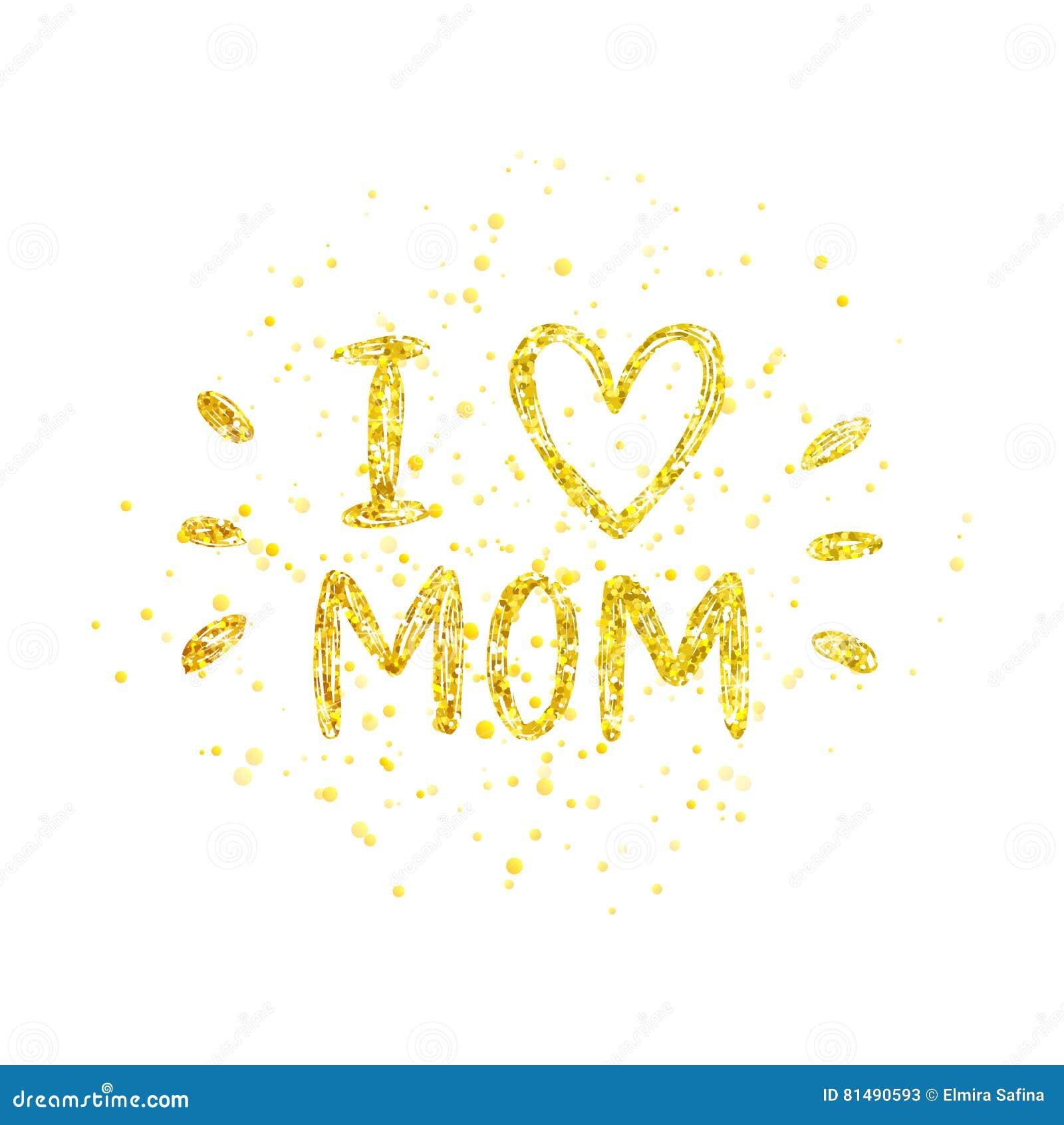 68168f4d7676 Det lyckliga kortet för moderdagen med guld blänker bokstäver på vit  bakgrund, mig älskar mamman - guld- bokstav med hjärta, hand målad text, ...