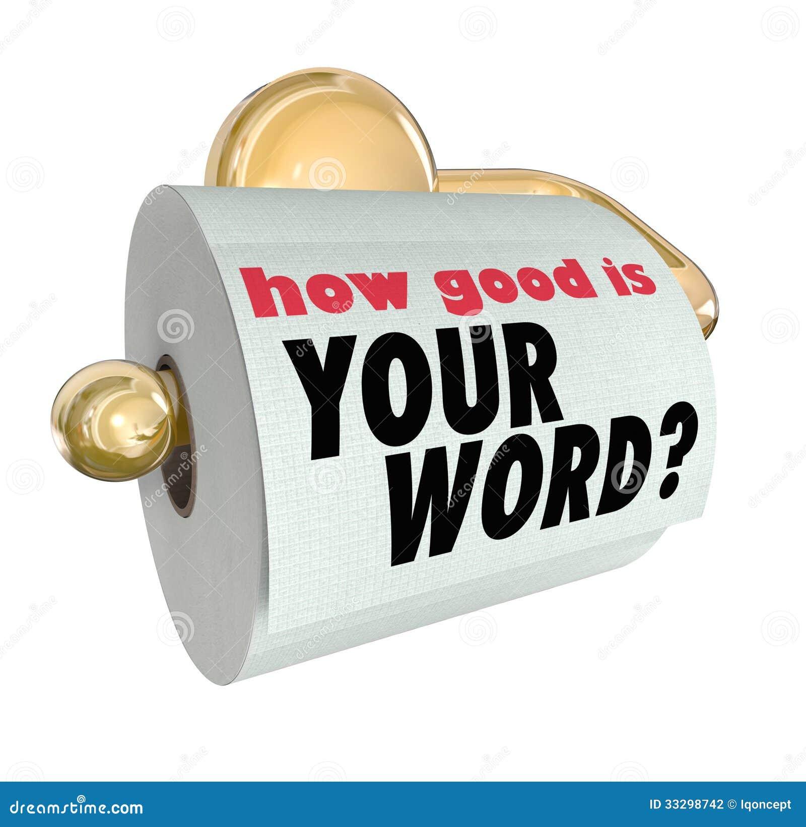 Jak Dobry jest Twój słowa pytanie na papier toaletowy rolce