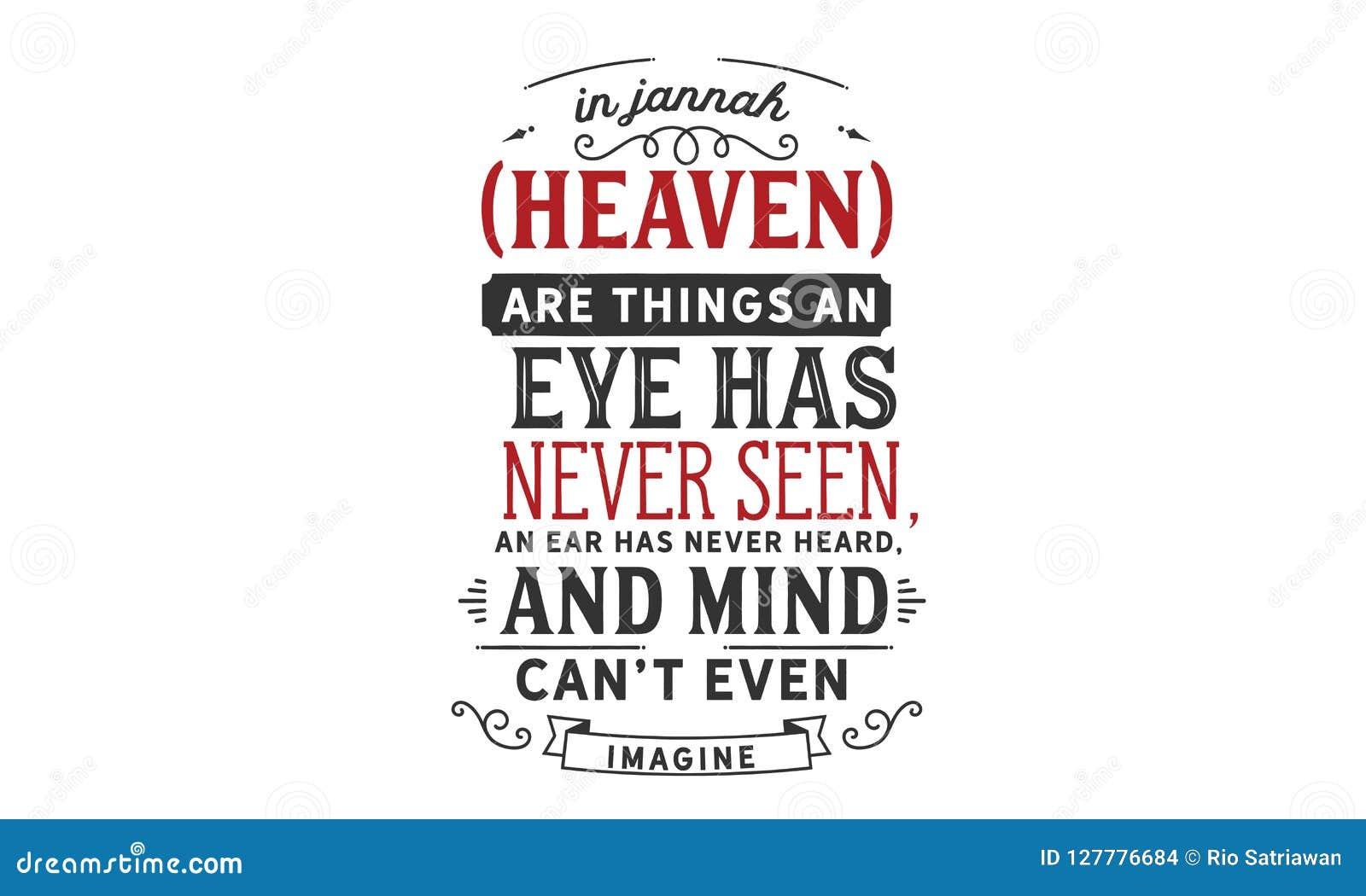 In Jannah is de Hemel dingen een oog nooit heeft gezien