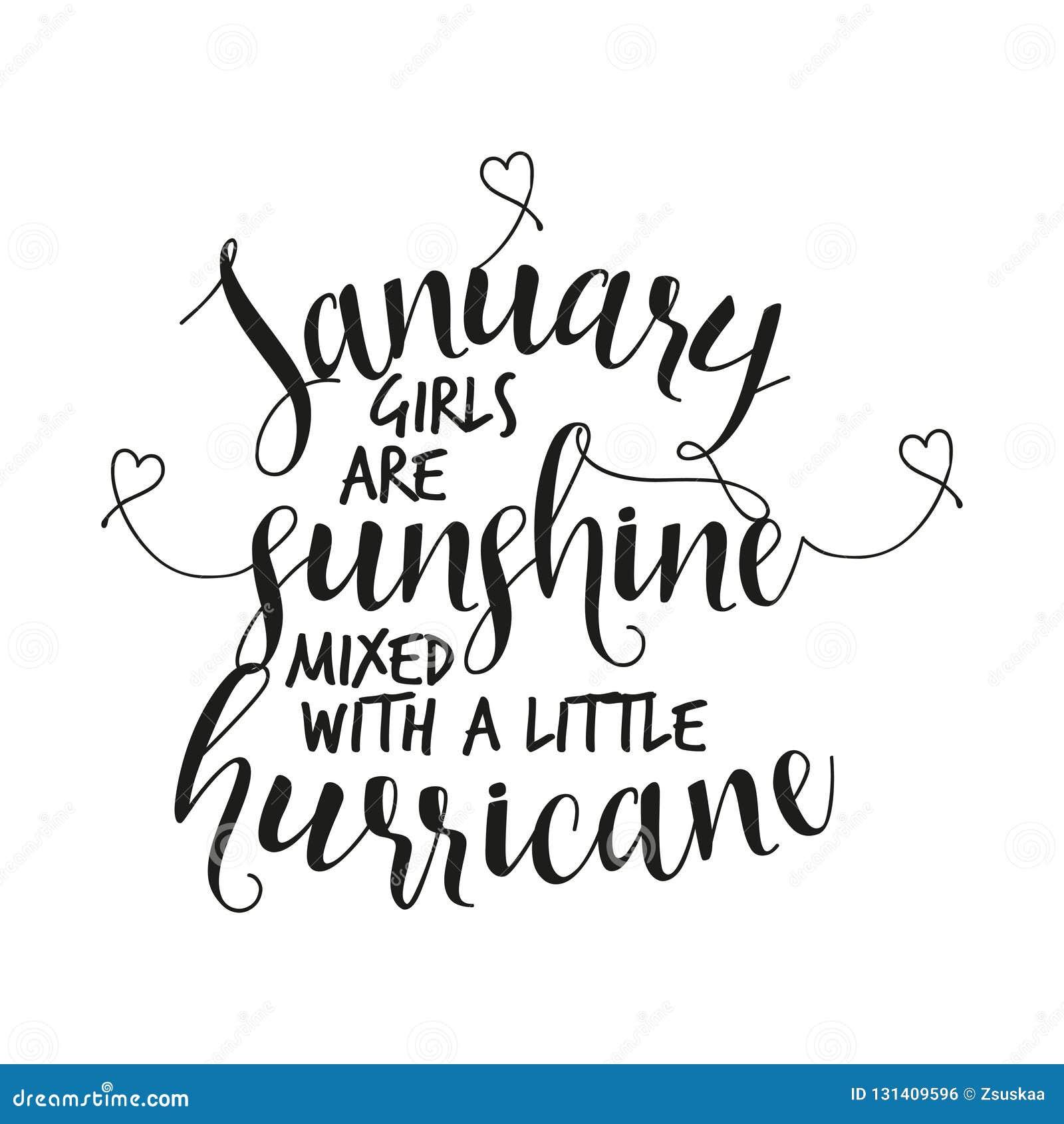 Januari flickor är solsken blandat med lite orkan