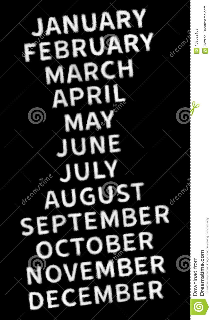 January, February, March, April, May, June, July, August