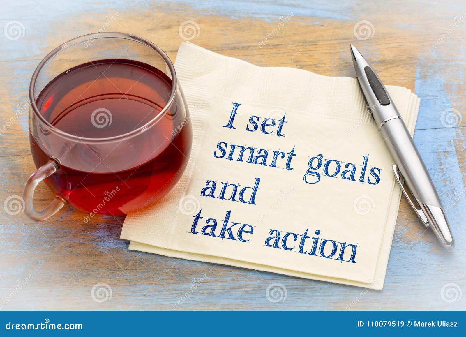 Je fixe des buts futés et agis