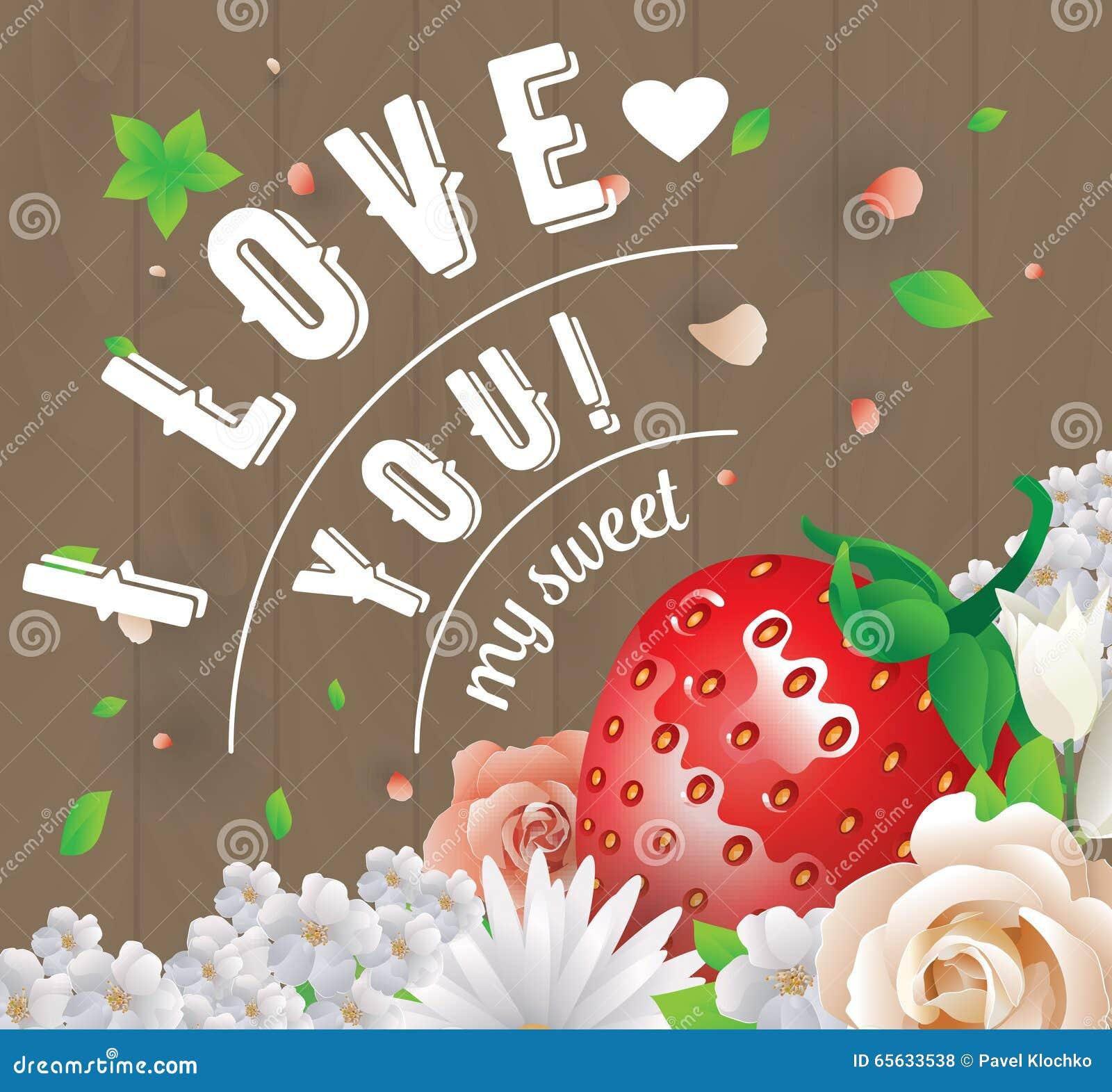 Je t aime mon inscription douce Carte de voeux, invitation ou affiche de vecteur Concevez avec stawberry, des fleurs, roses, et