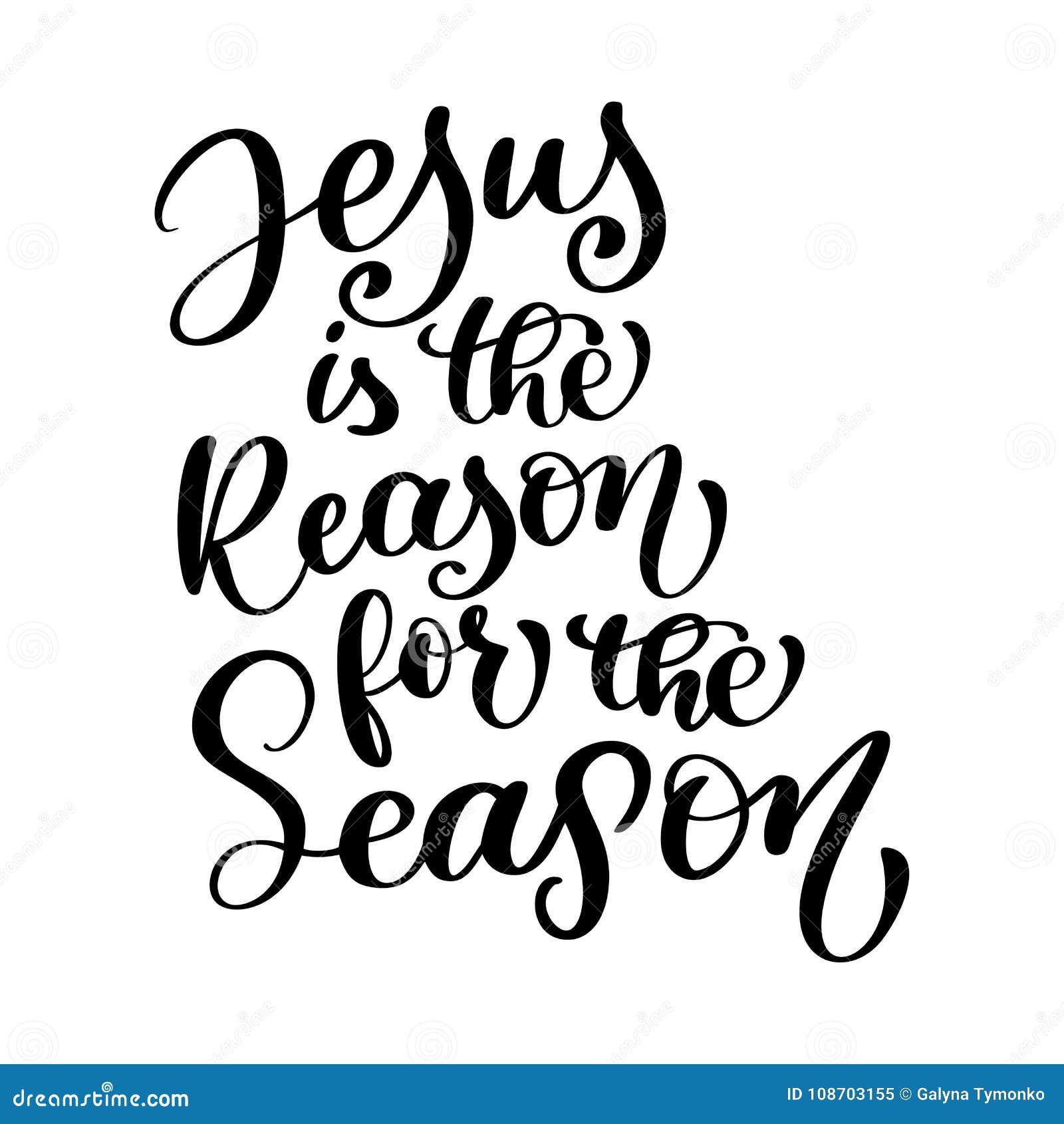 Jesus är anledningen för det kristna citationstecknet för säsongen i bibeltext, design för handbokstävertypografi också vektor fö