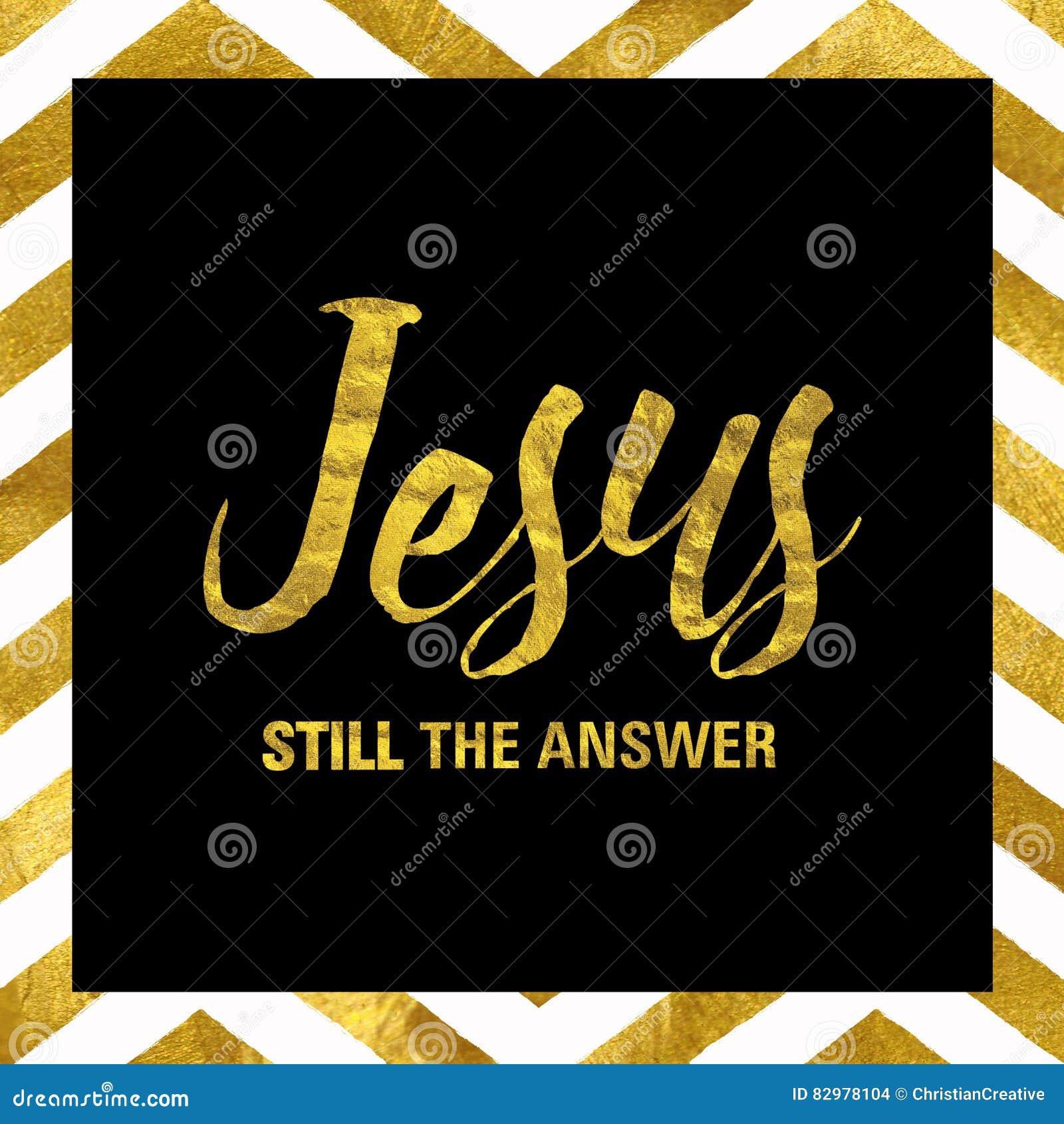 Jesus Still het Antwoord