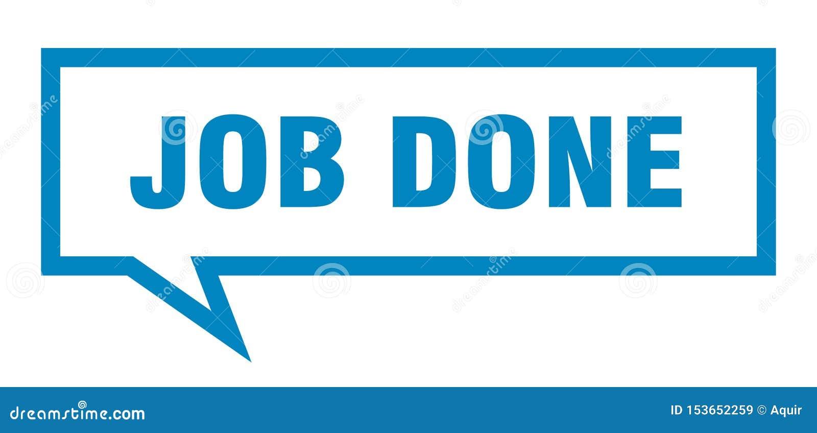 job done speech bubble.