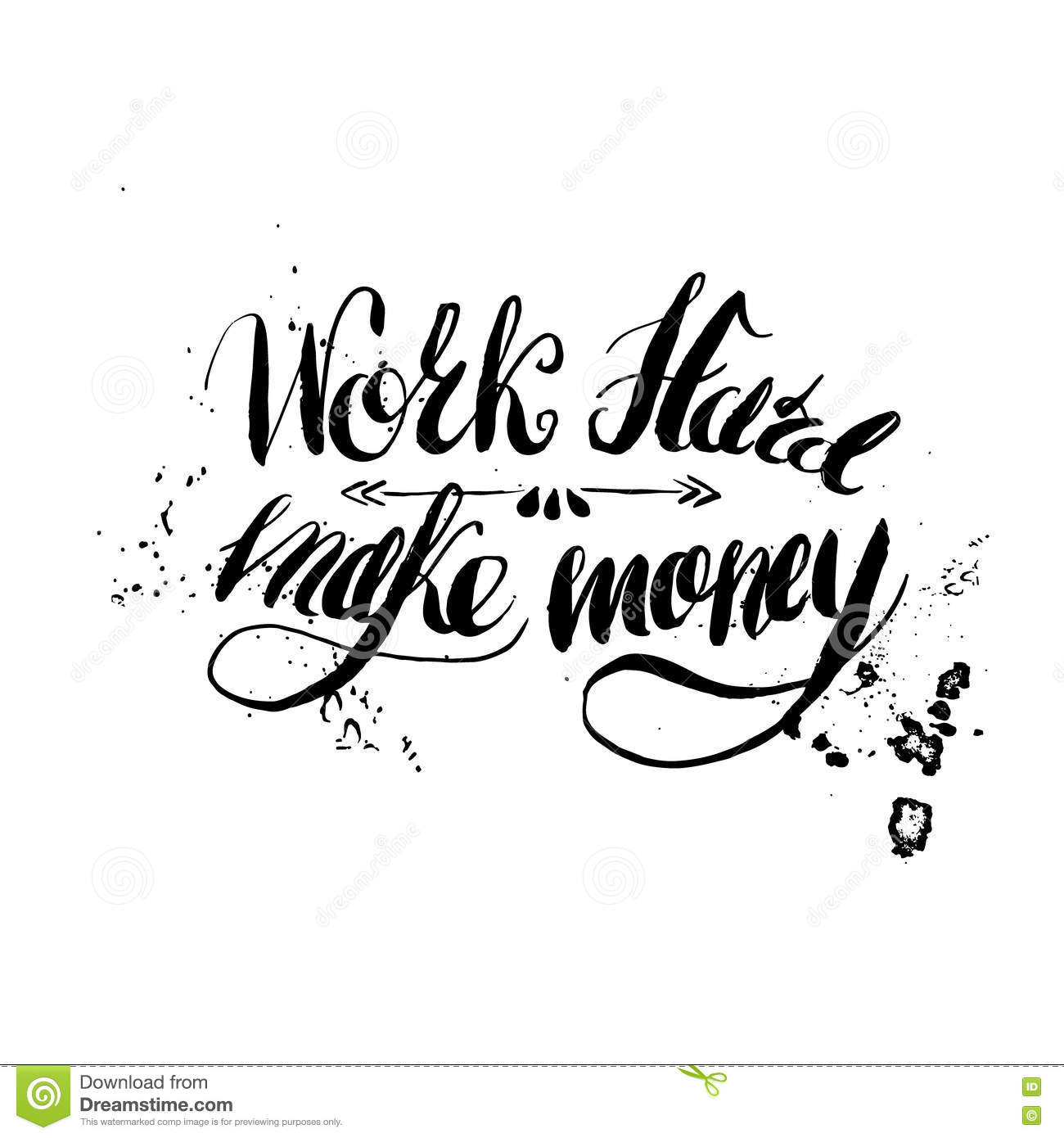 job motivation lettering work hard stock vector image  job motivation lettering work hard make money stock image
