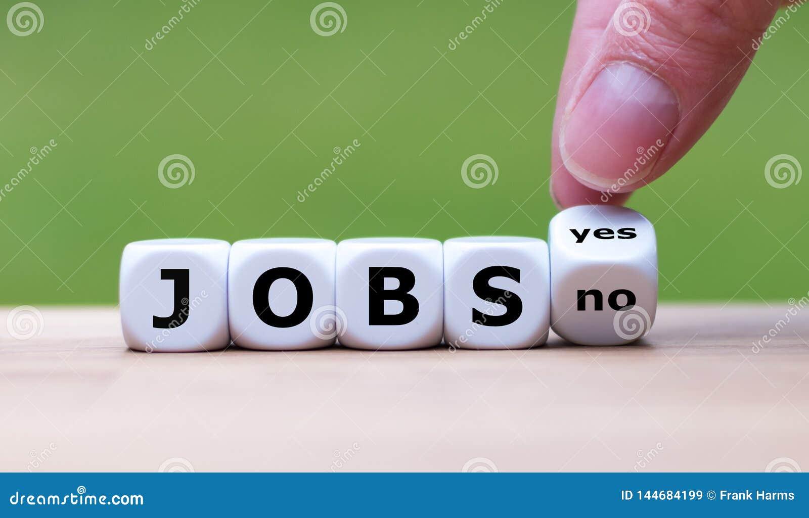 Jobs available? Dice form the word `Jobs`
