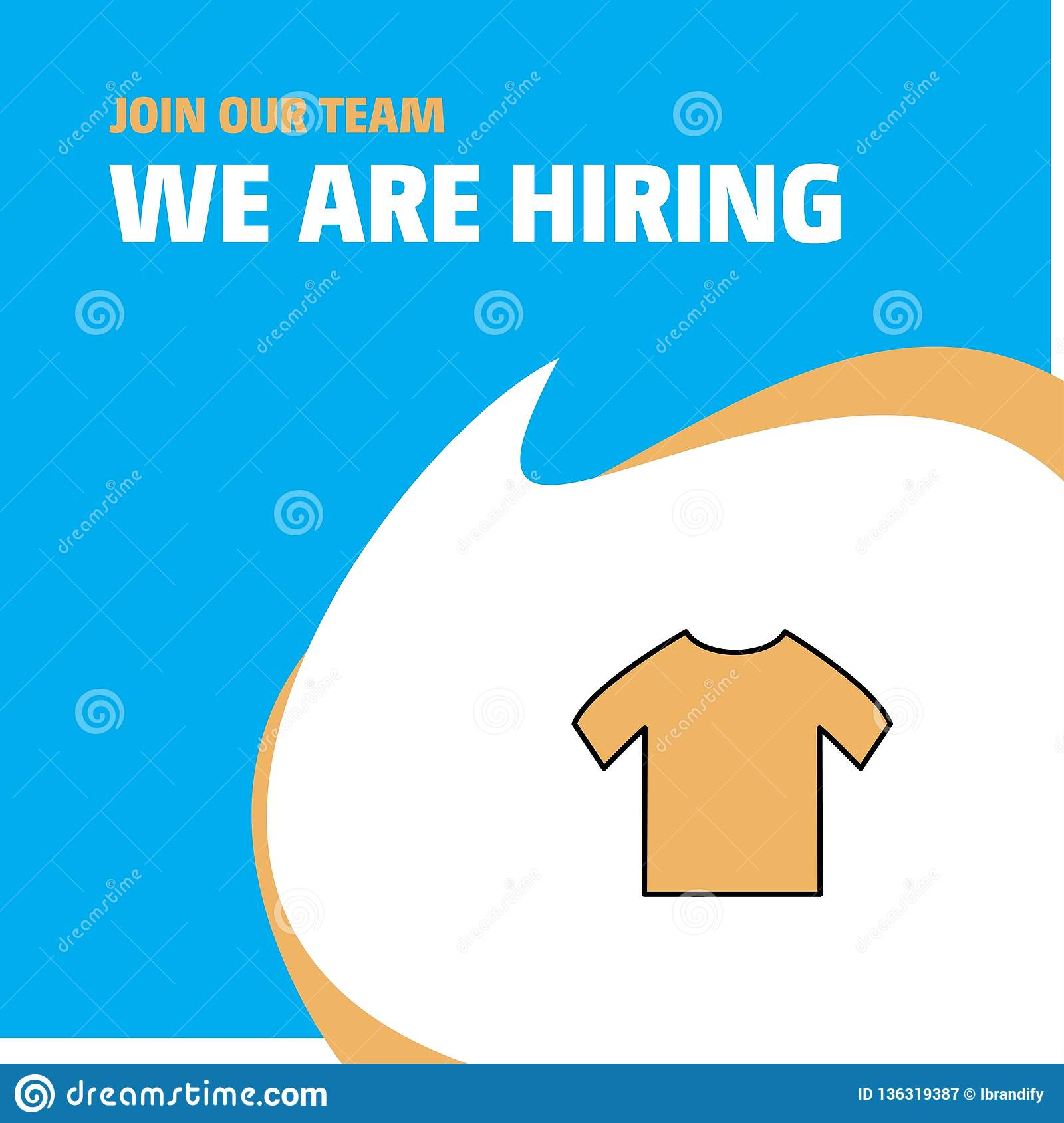 Join Our Team Busienss Company Shirt We Are Hiring Poster Callout Design Vector Background Stock Vector Illustration Of Fashion Clothes 136319387