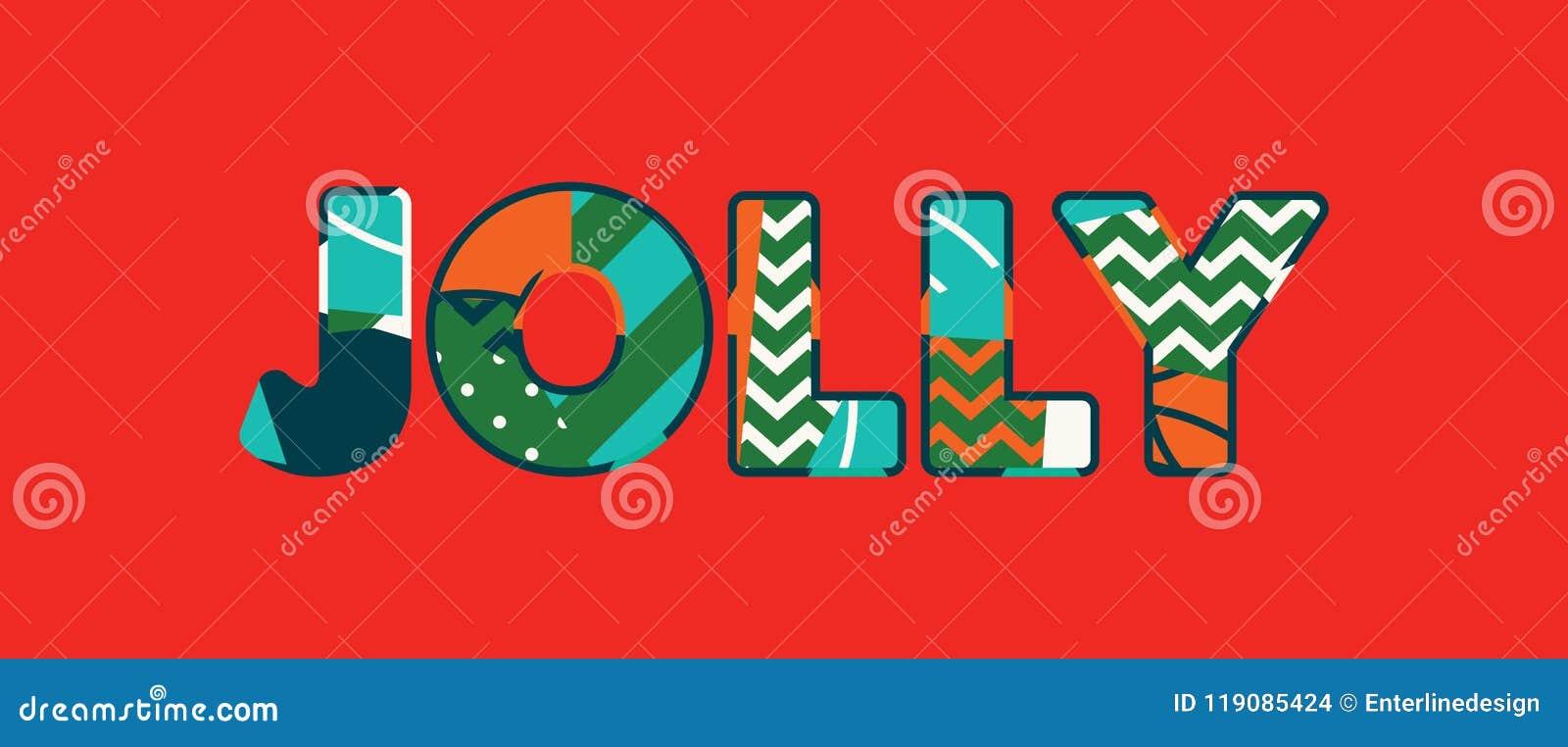 jolly concept word art illustration stock vector illustration of