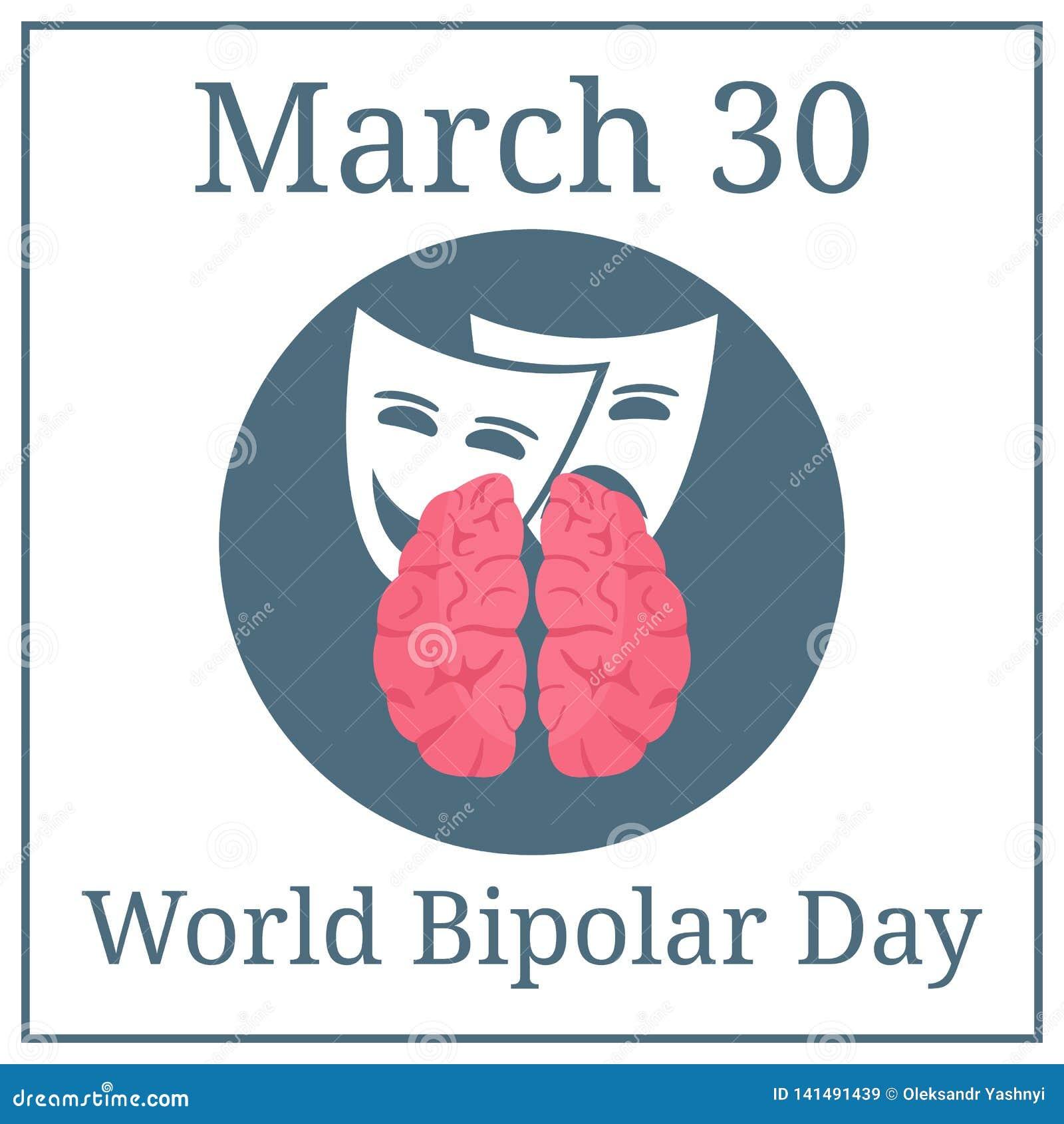 Jour bipolaire du monde 30 mars Calendrier de vacances de mars Cerveau et expressions Illustration de vecteur pour votre eau doux