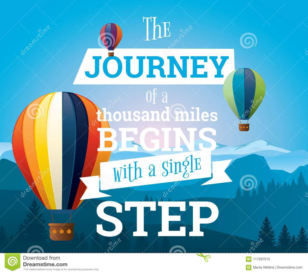 a journey of a thousand miles begins with one step