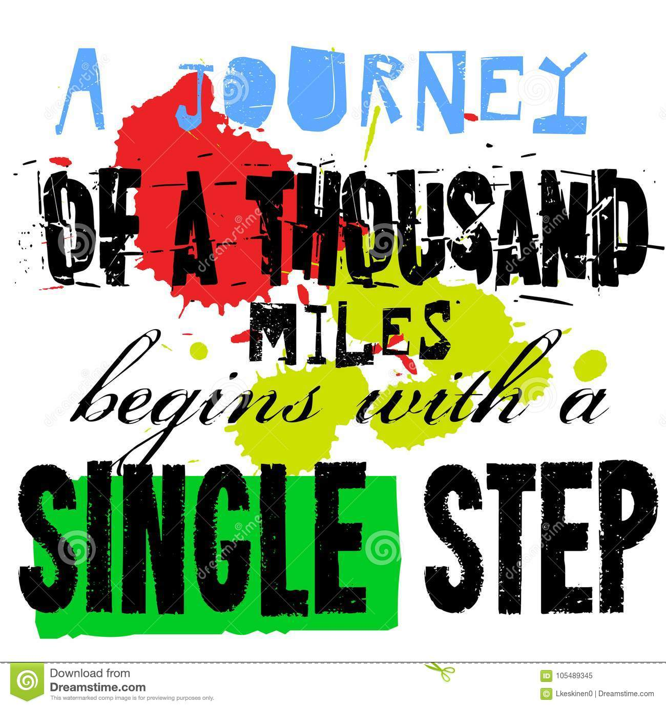 Download A Journey Of Thousand Miles Begins With Single Step Stock Vector