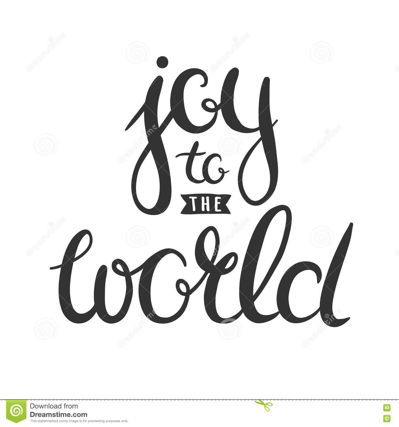 Joy to the world handwritten in calligraphy stock vector