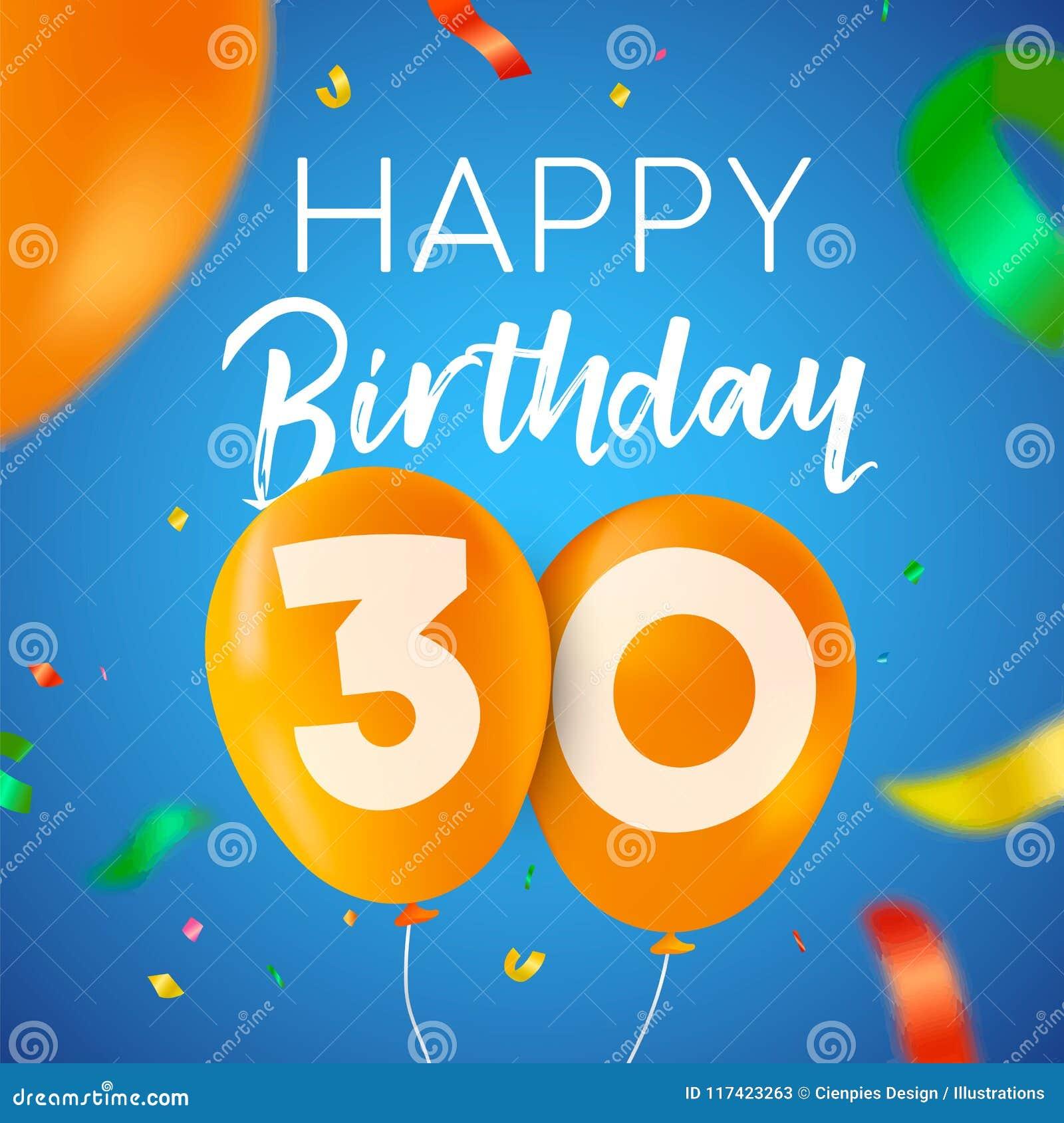 Joyeux Anniversaire 30 Carte De Partie De Ballon De Trente Ans