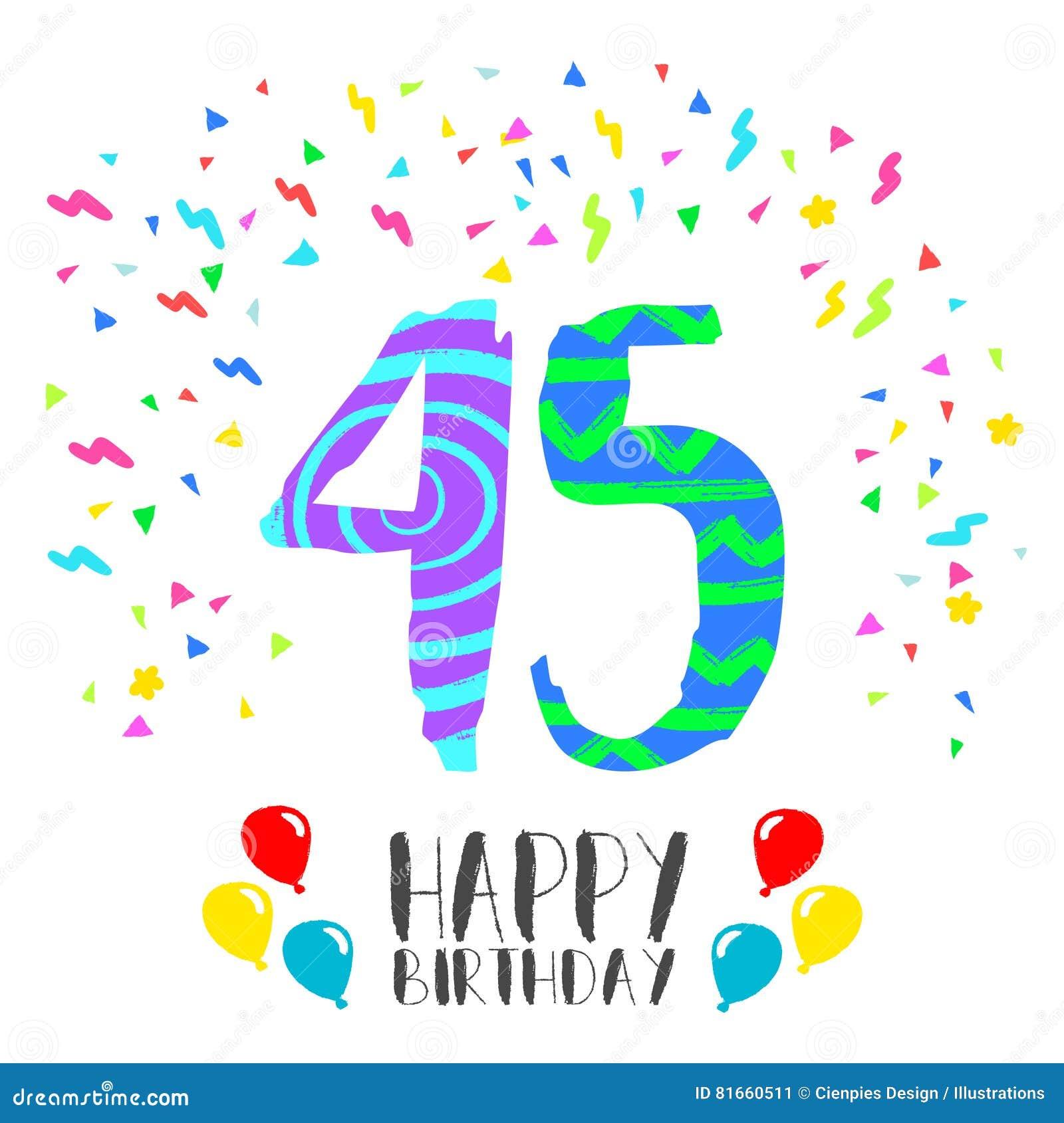Joyeux Anniversaire Pour La Carte D Invitation De Partie De 45 Ans Illustration De Vecteur Illustration Du Carte Joyeux 81660511