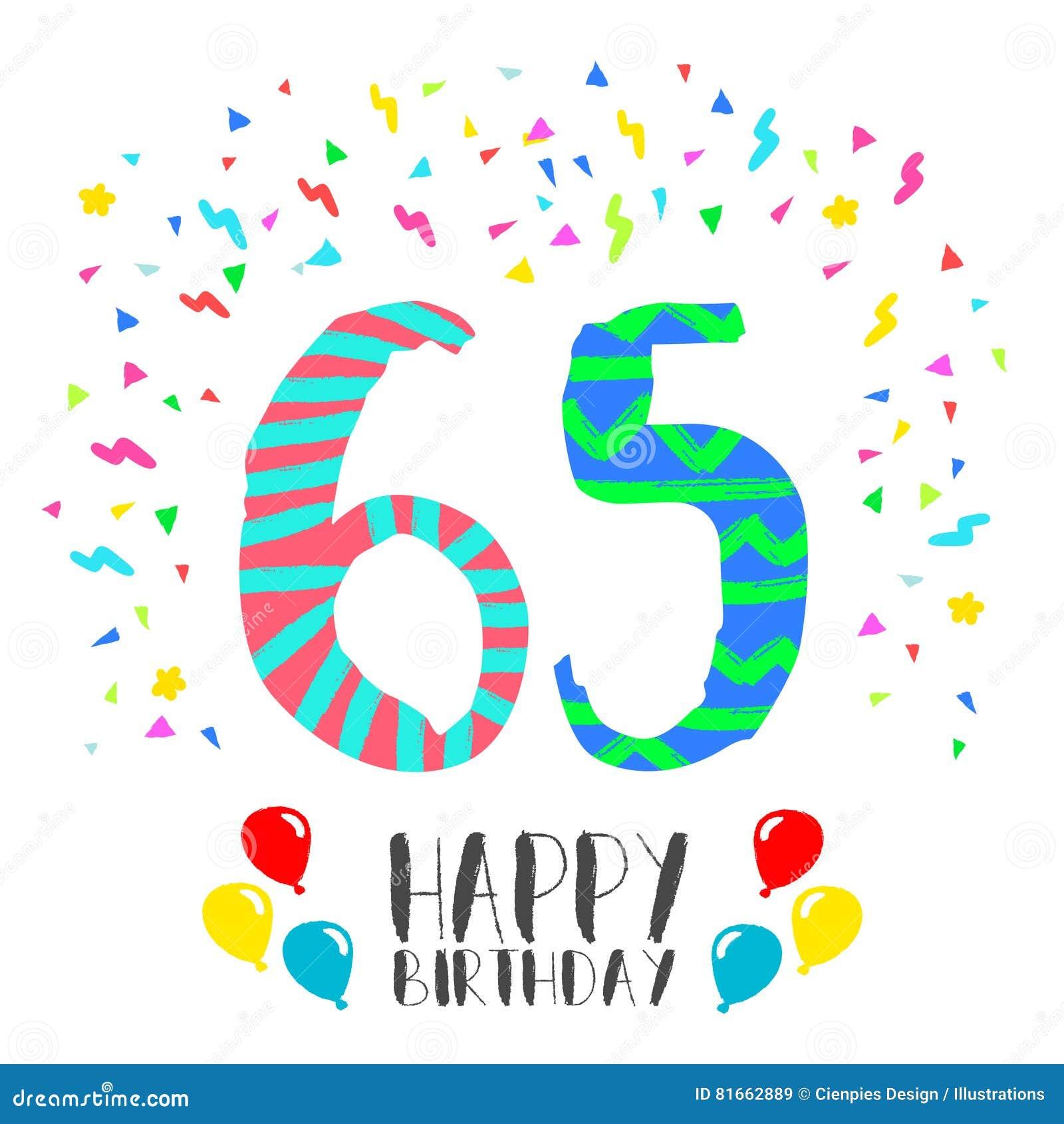 Joyeux Anniversaire Pour La Carte D Invitation De Partie De 65 Ans Illustration De Vecteur Illustration Du Joyeux Carte 81662889