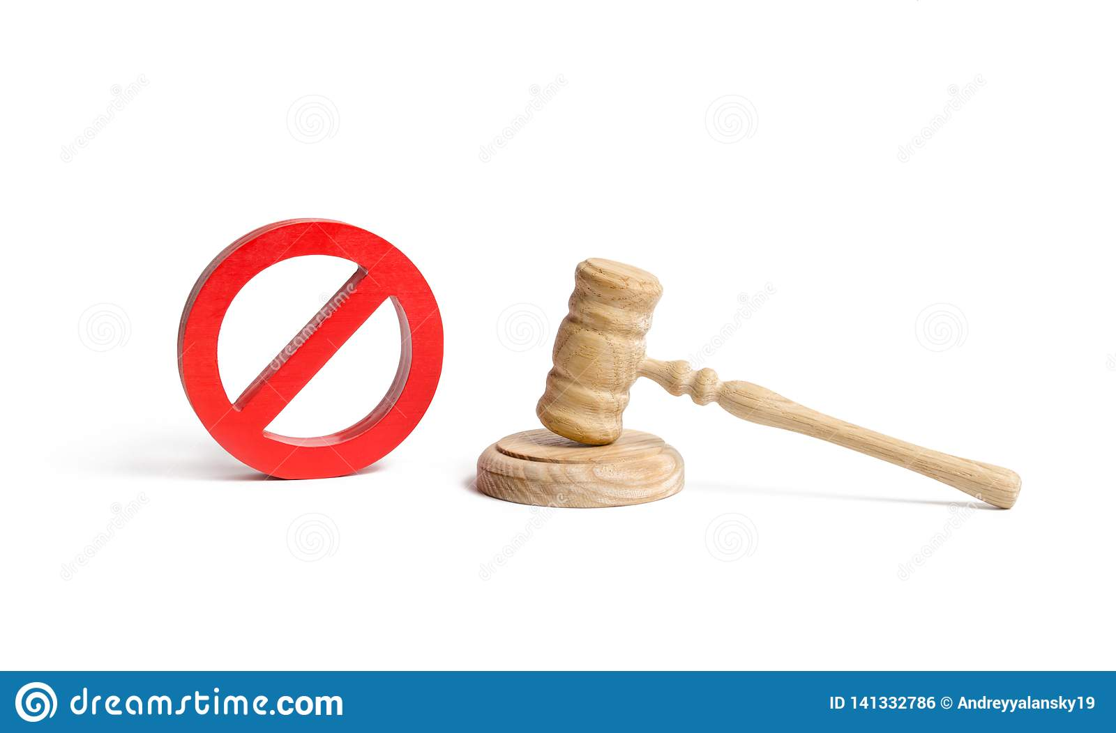Judge`s gavel and NO symbol on an isolated background. The concept of prohibiting and restrictive laws. Prohibitions