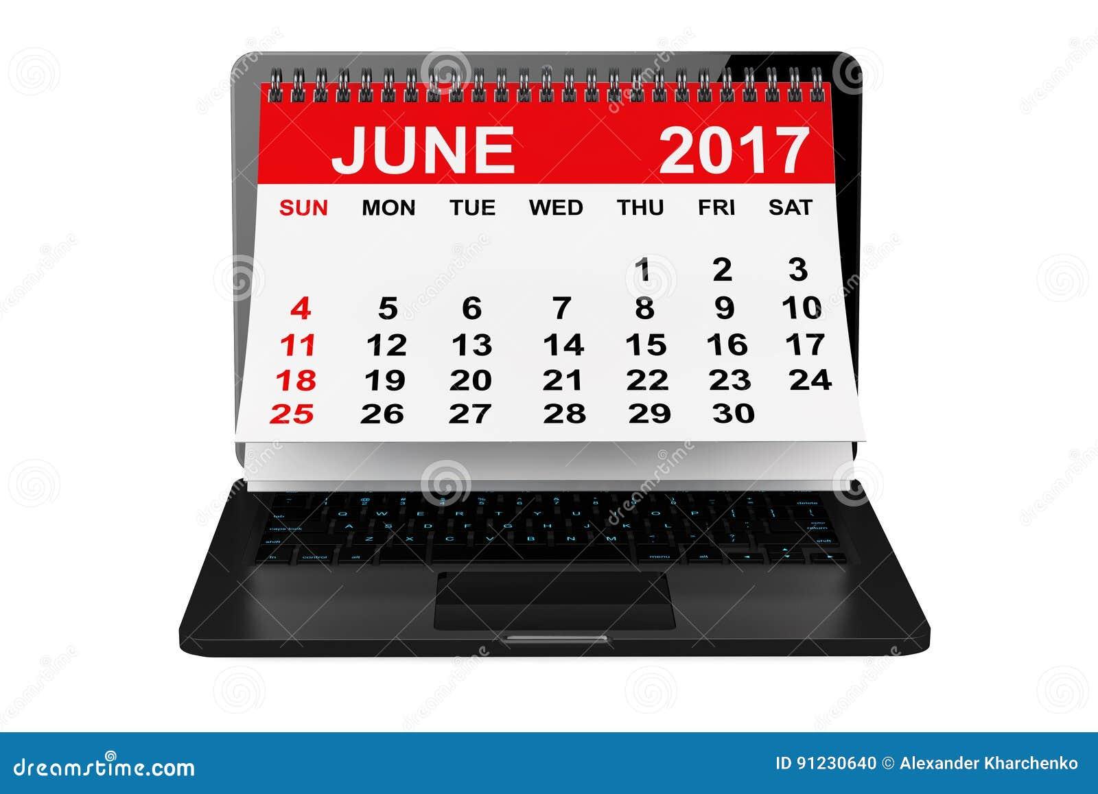juin 2017 calendrier au dessus d 39 cran d 39 ordinateur portable rendu 3d illustration stock image. Black Bedroom Furniture Sets. Home Design Ideas