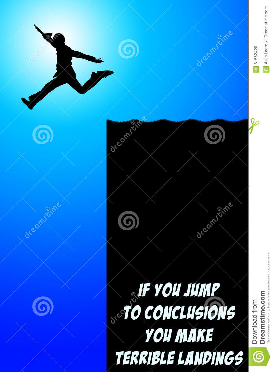 Jumping to conclusions is wrong