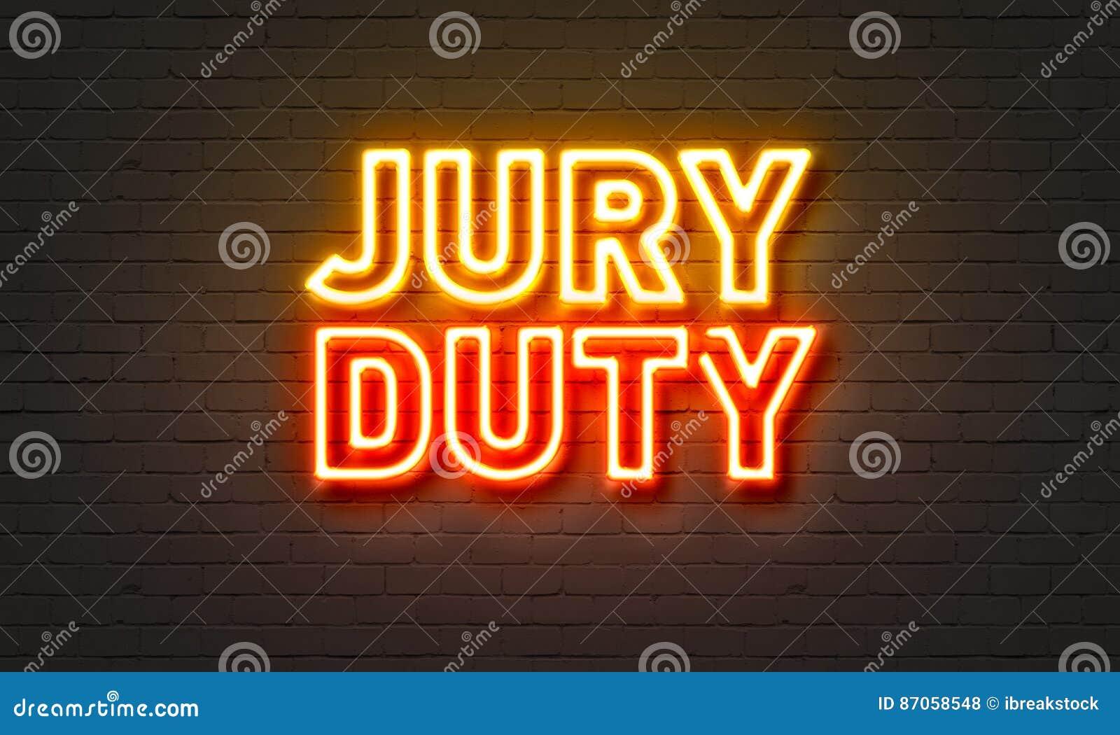 Jury duty neon sign on brick wall background.