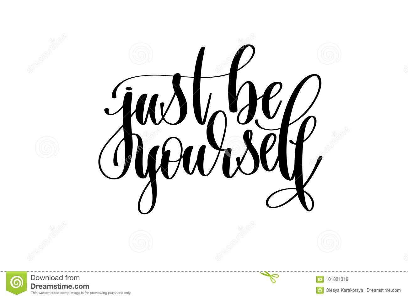 Download Just Be Yourself Hand Written Lettering Inscription Stock ...