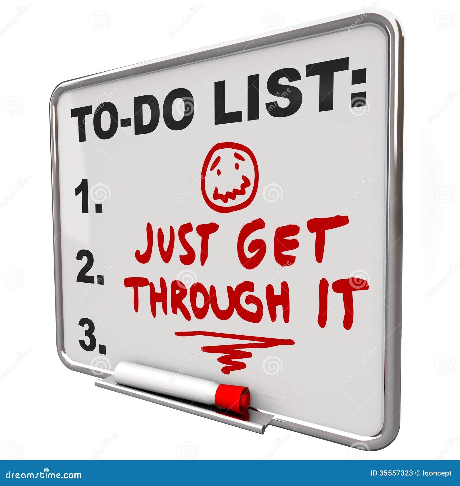 Get: Just Get Through It Determination Encouraging Message