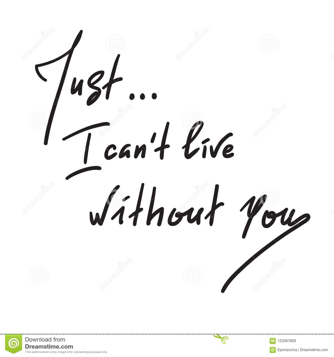 Just I Can`t Live Without You - Simple Inspire And Motivational
