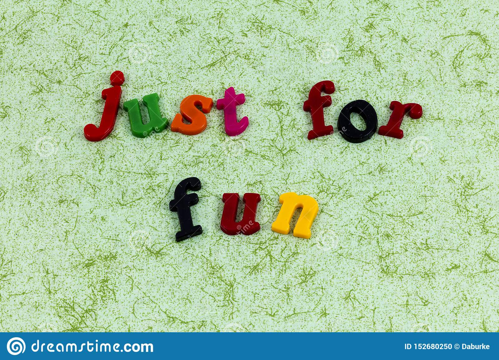 Just Play Fun Smile Laugh Enjoy Life Love Stock Photo ...