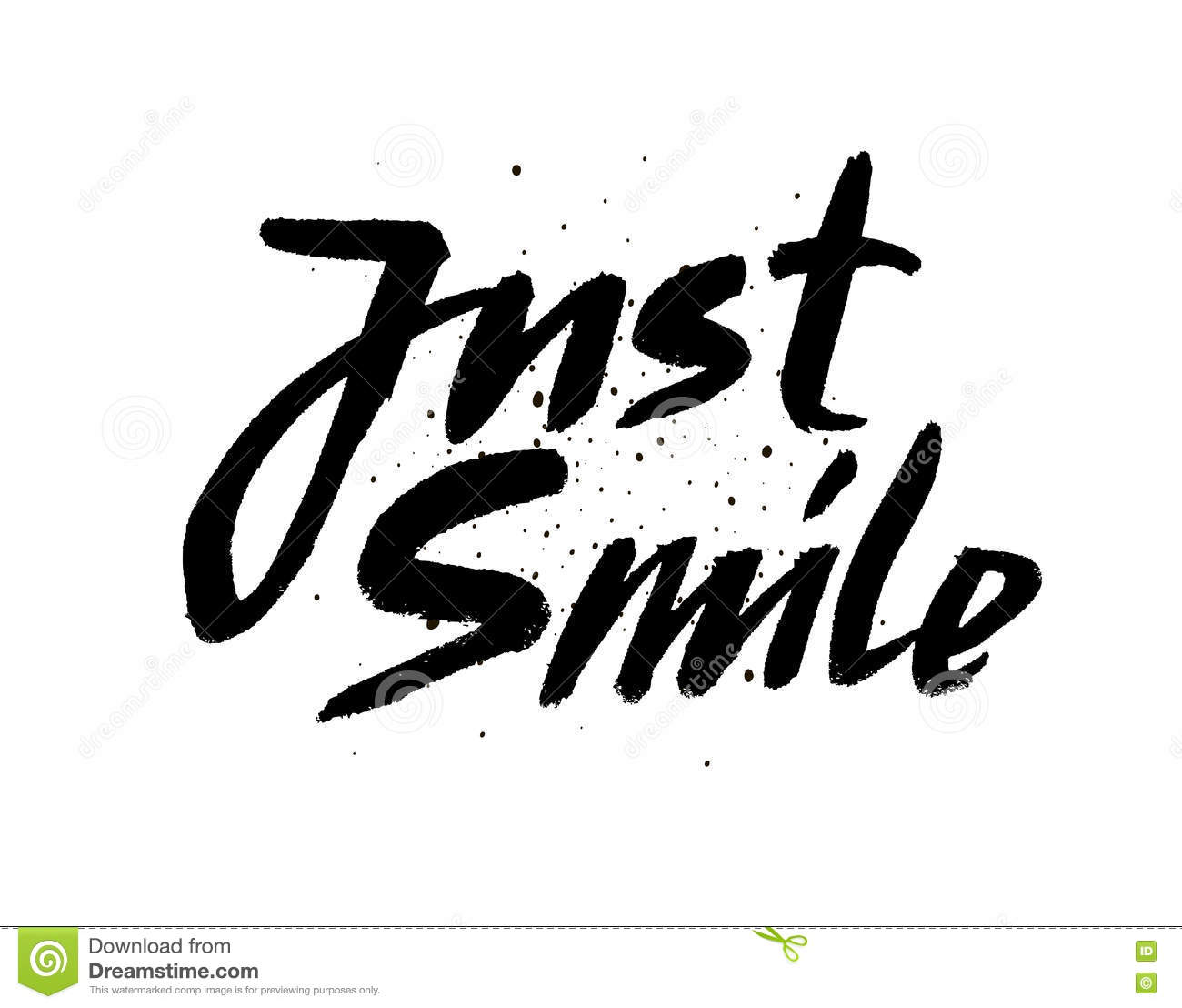 Just Smile Hand Drawn Calligraphic Sign Inspirational Quote